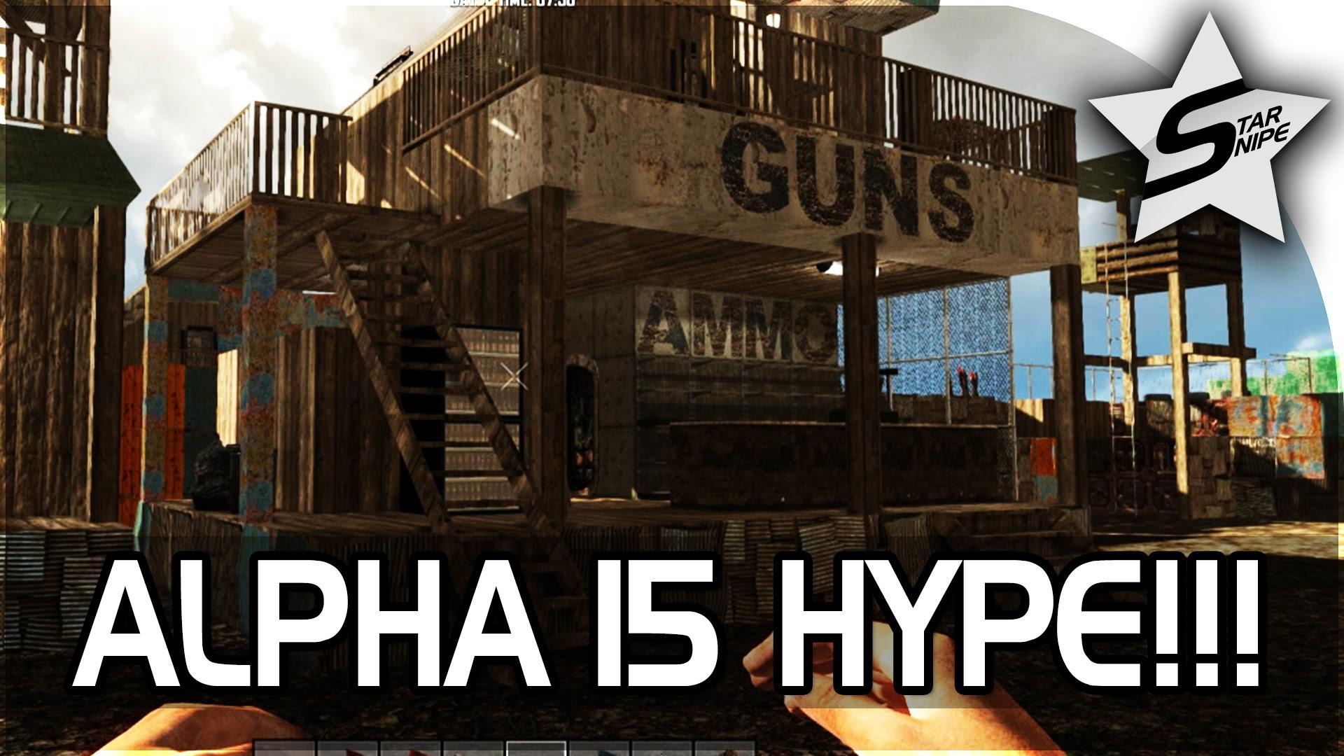 "7 Days to Die ALPHA 15 Gameplay Part 1 – ""HUGE UPDATE, ALPHA 15 HYPE, NEW  SEASON!"" – YouTube"