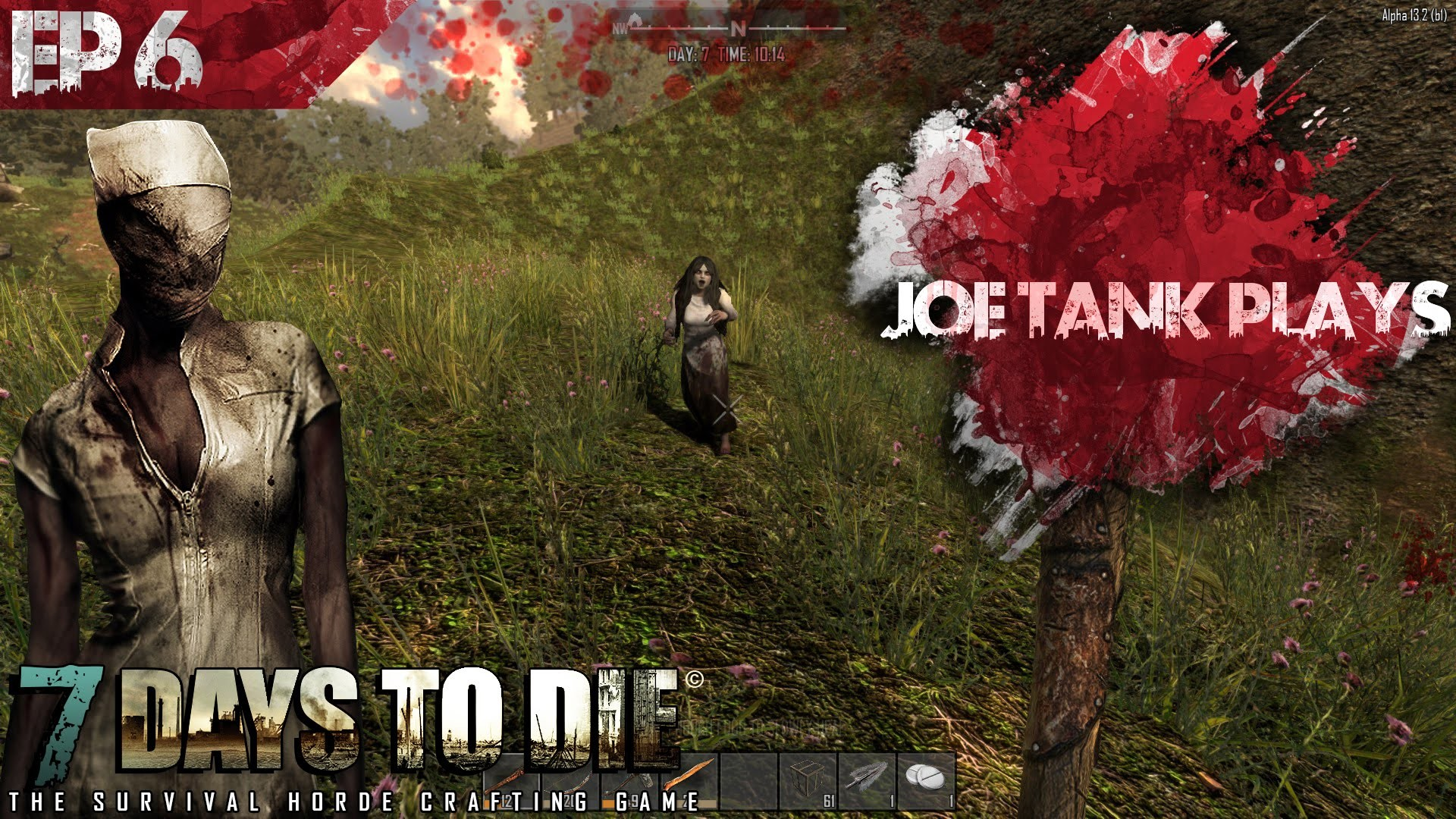 """7 Days to Die Alpha 13 S4 Ep6, """"Day 7 Horde, screamer, and another  screamer………"""""""