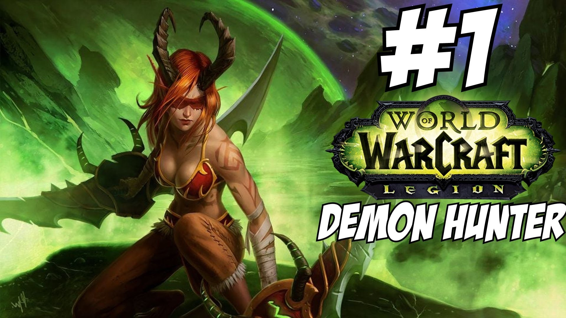 World of Warcraft Legion Demon Hunter Gameplay Walkthrough Part 1 Level  1-110 Let's Play Review – YouTube