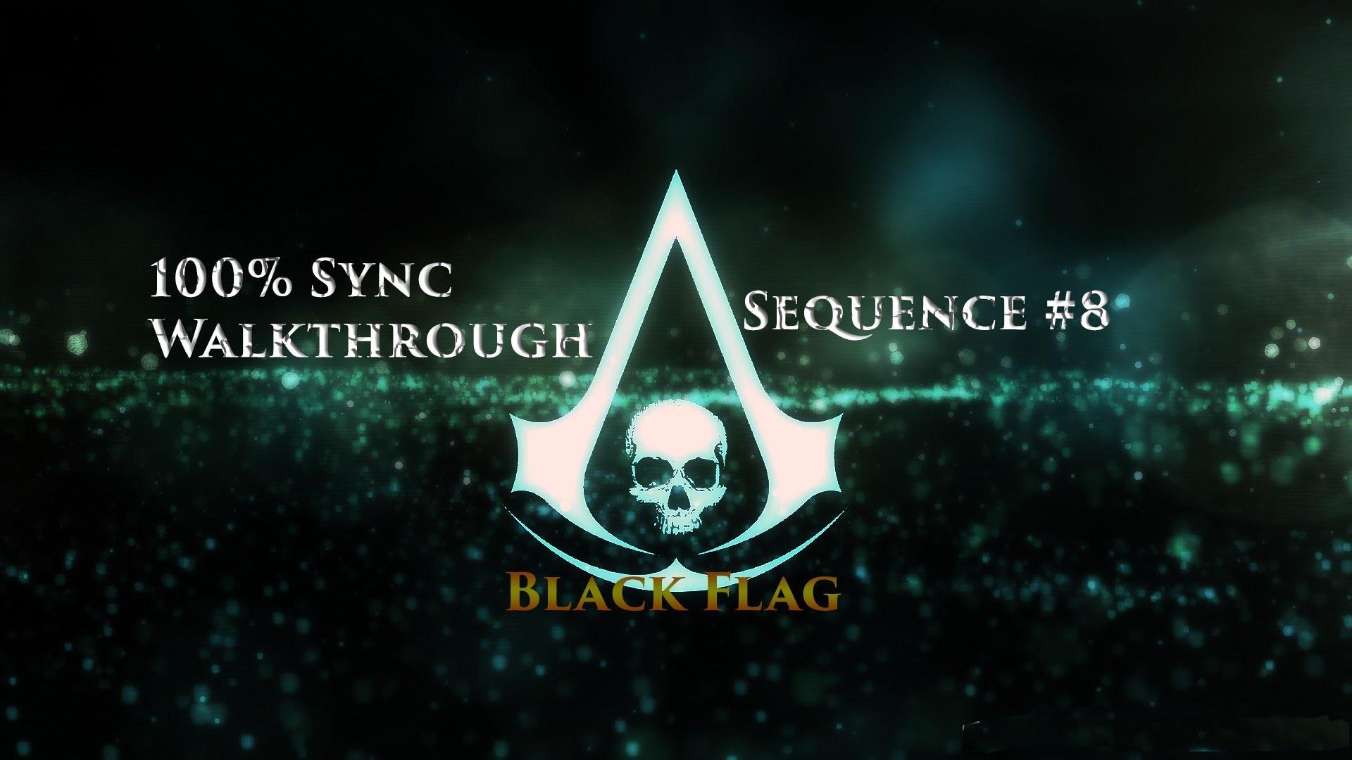 Assassin's Creed IV: Black Flag – 100% Sync Walkthrough – Sequence #8 –  YouTube