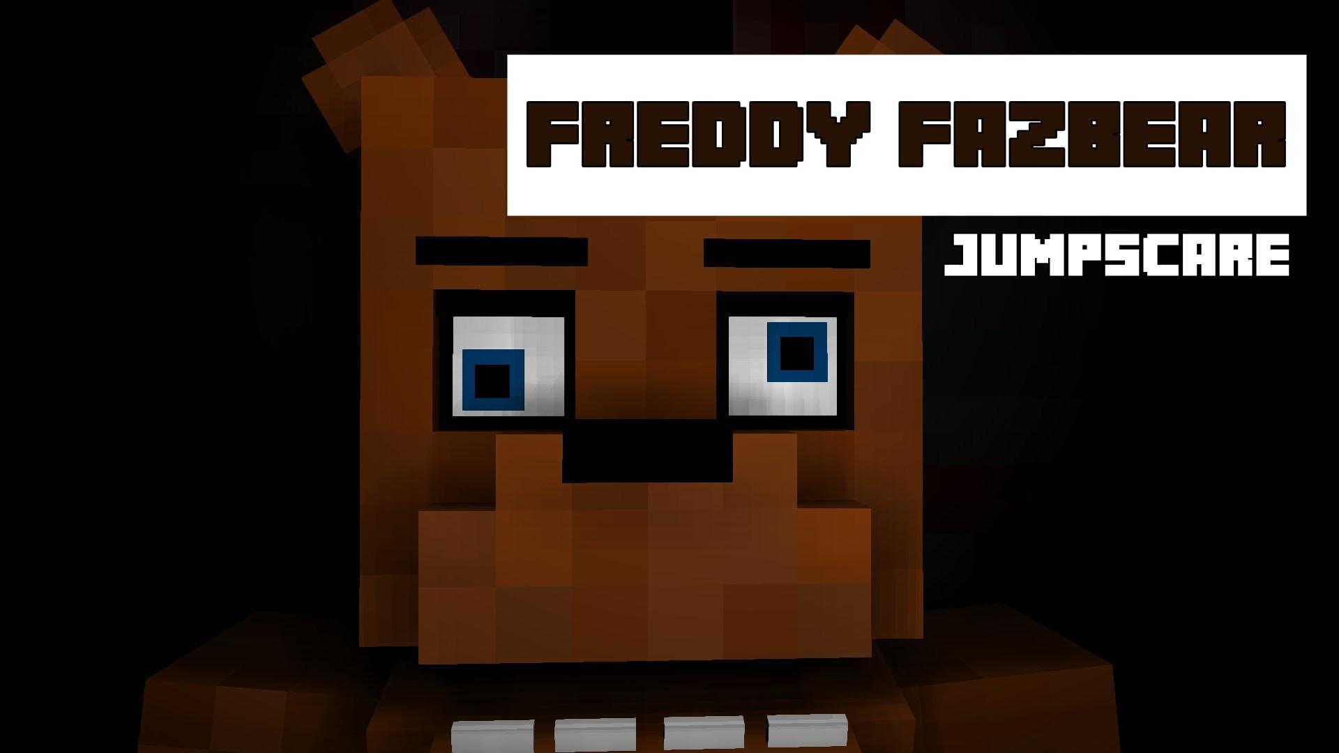 [Five nights at Minecraft]-Freddy Fazbear Jumpscare