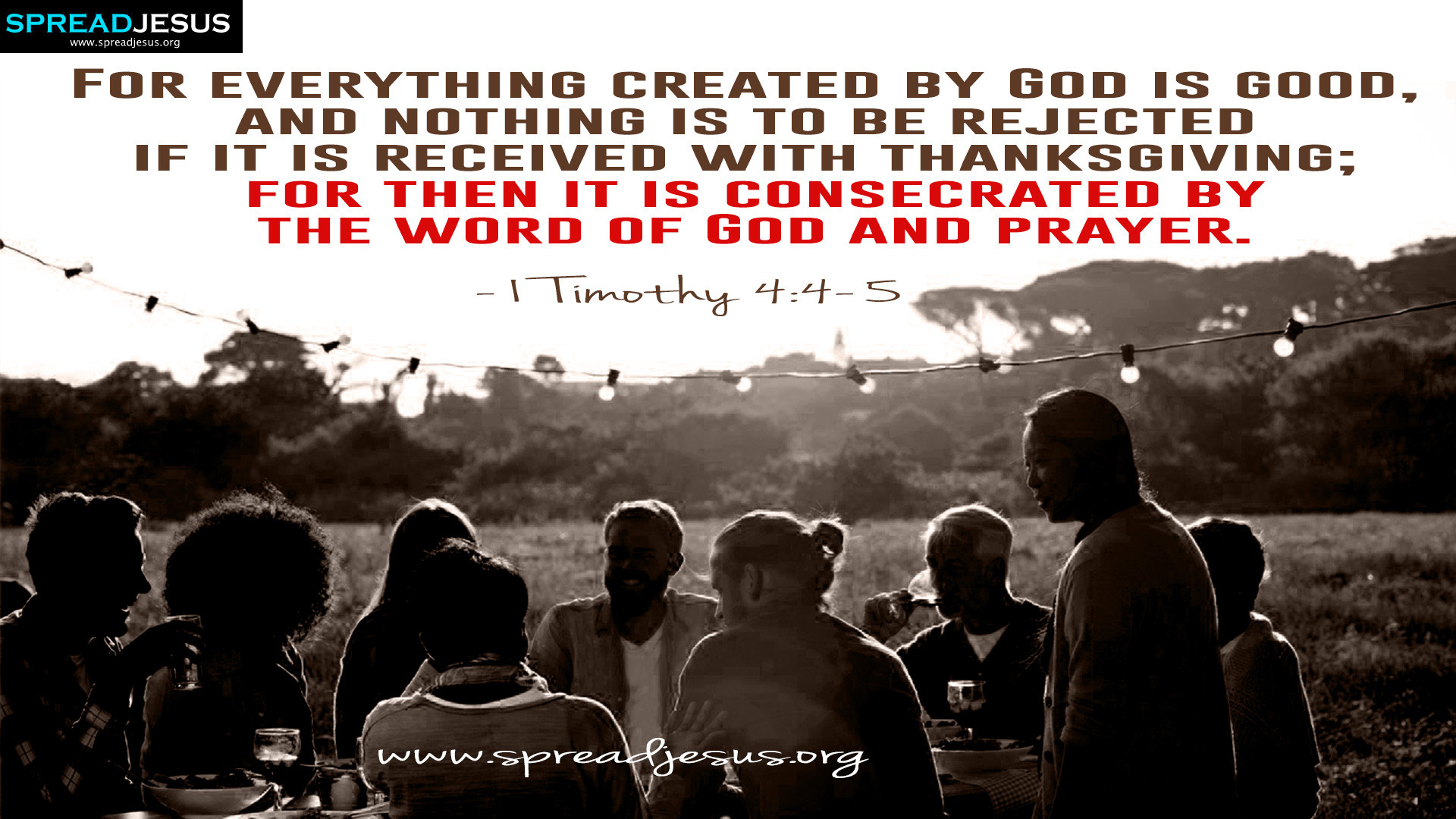 Consecrated by the word of God and prayer 1 Timothy 4:4-5 Bible