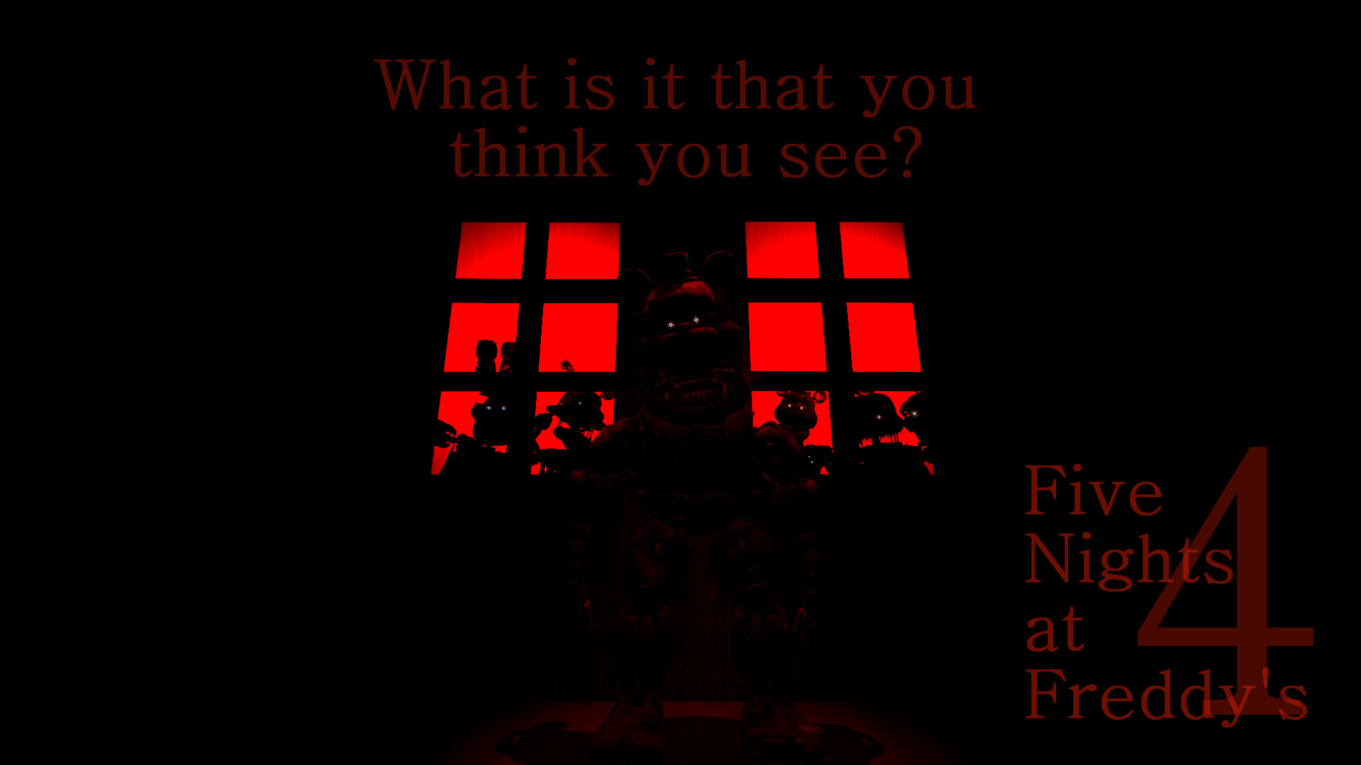 ImageI edited my FNaF 4 Desktop BG slightly, making the text myself to  improve the quality. What do you think now?