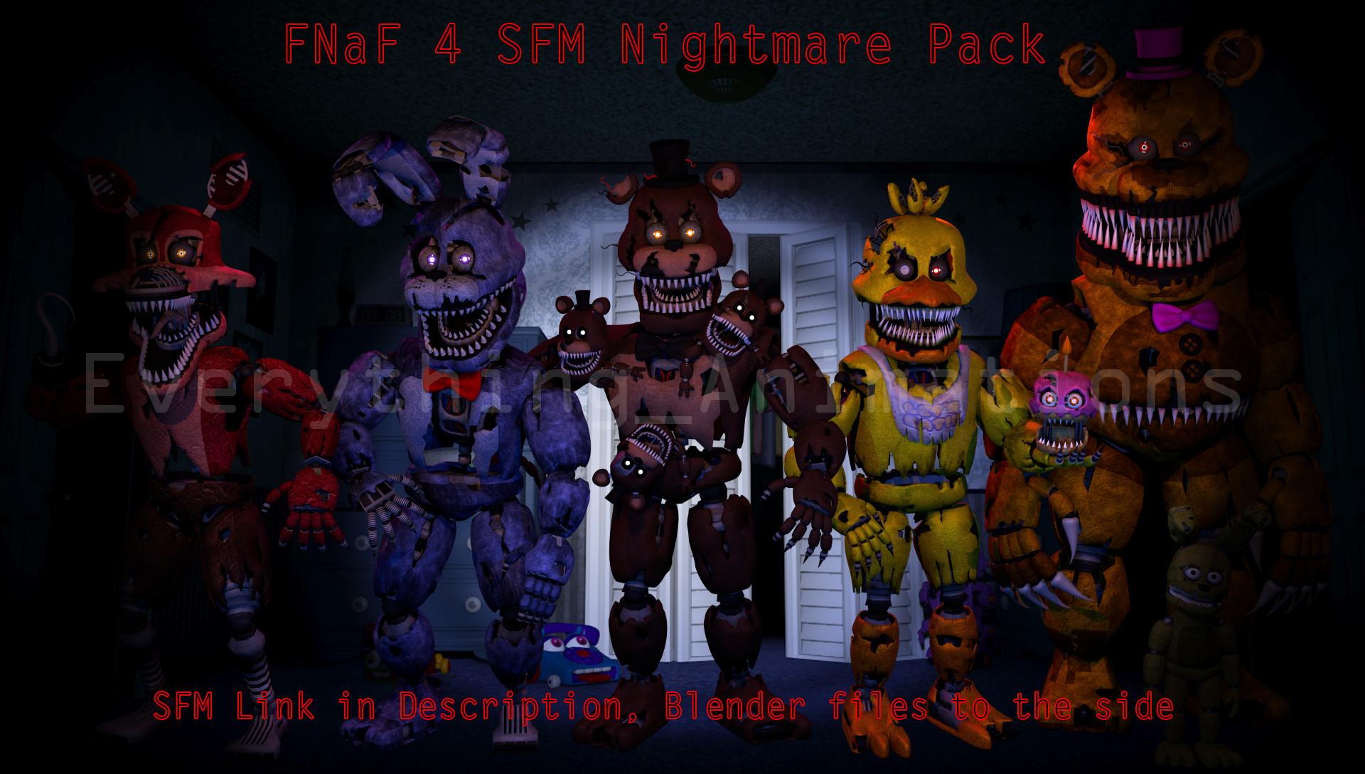 … FNaF 4 SFM Pack (SFM in des, .blend files to side) by