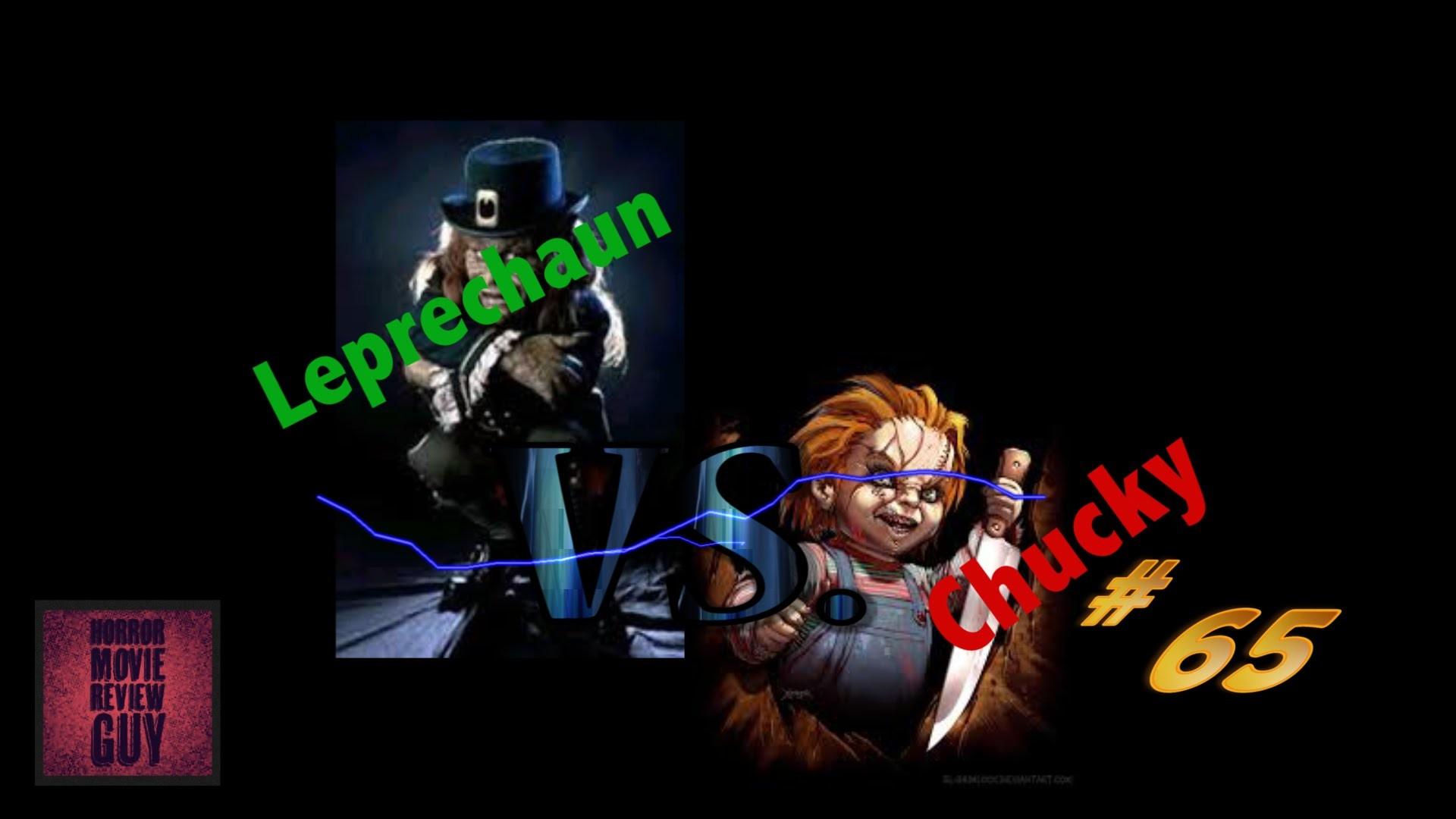 Chucky vs Leprechaun – Horror Movie Review Guy   Vid 65  