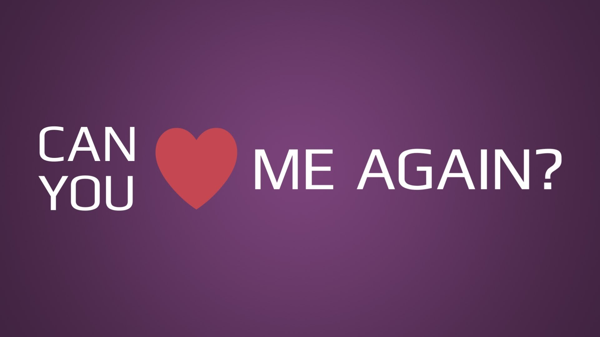 Can You Love Me Again
