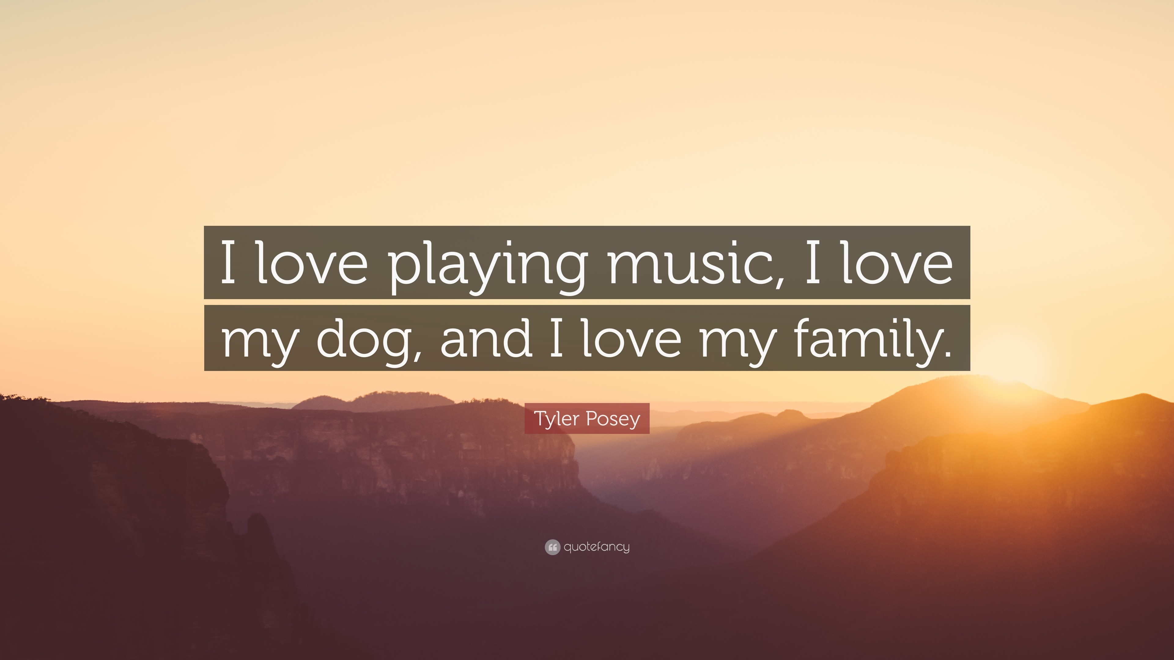 """Tyler Posey Quote: """"I love playing music, I love my dog, and"""