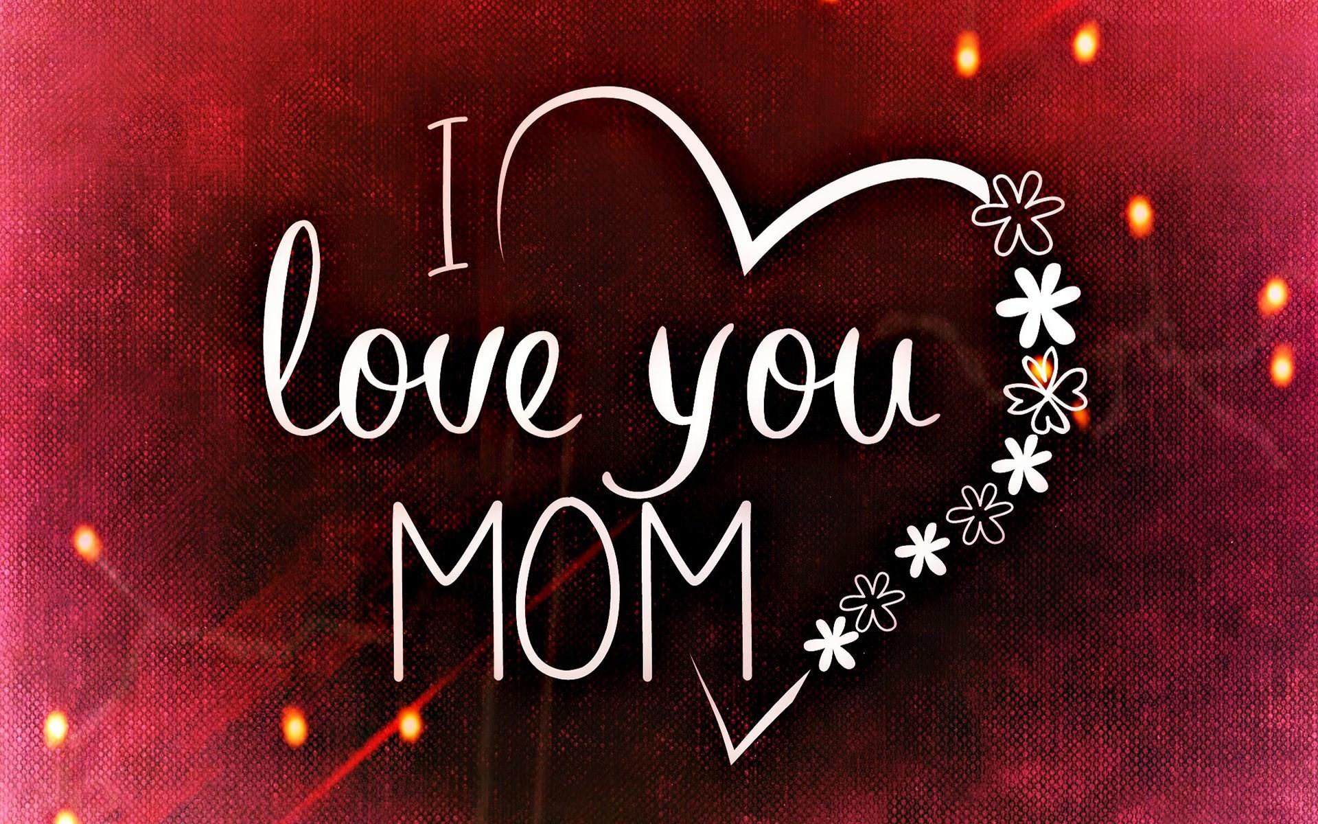 i love you mom wallpaper hd
