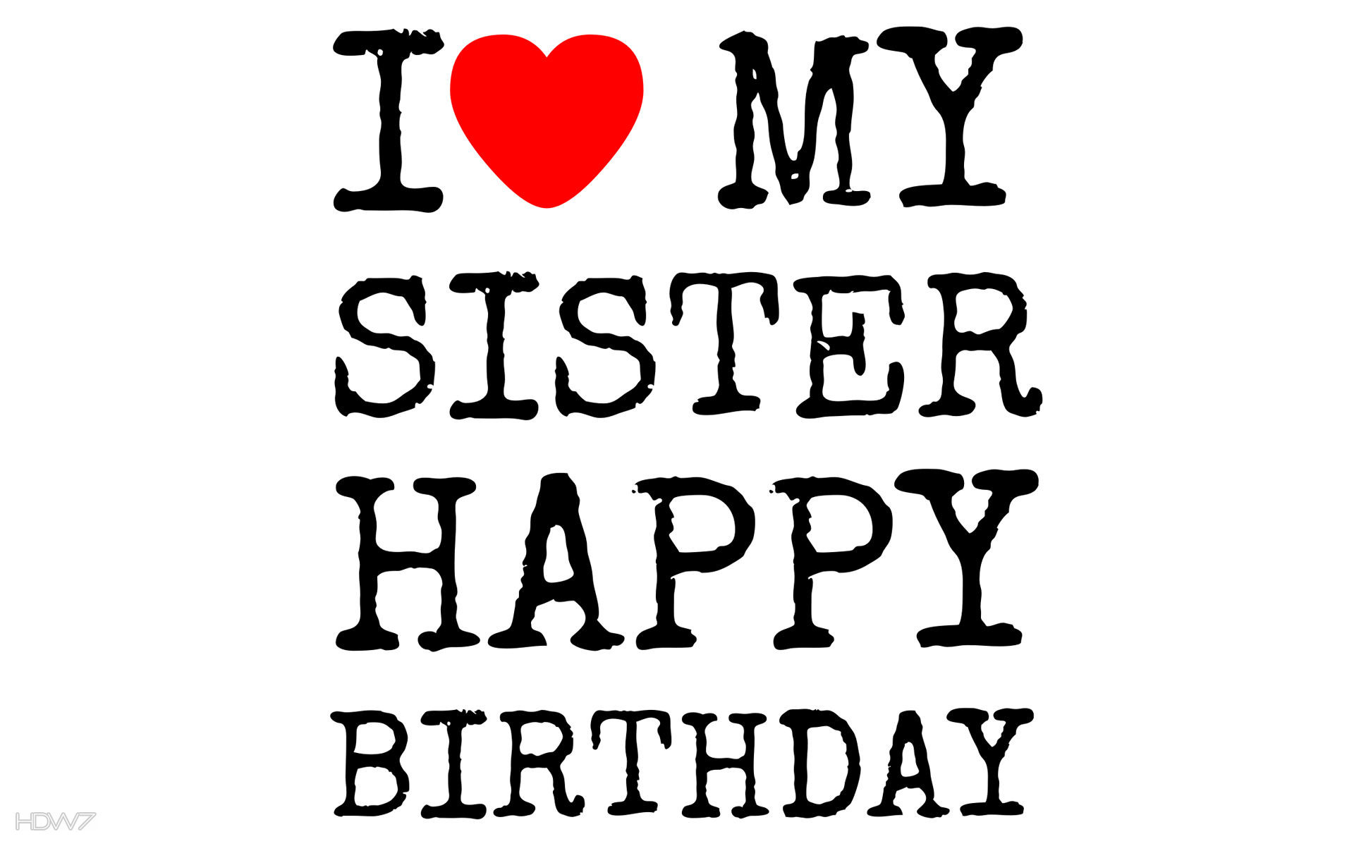 I love my sister happy birthday