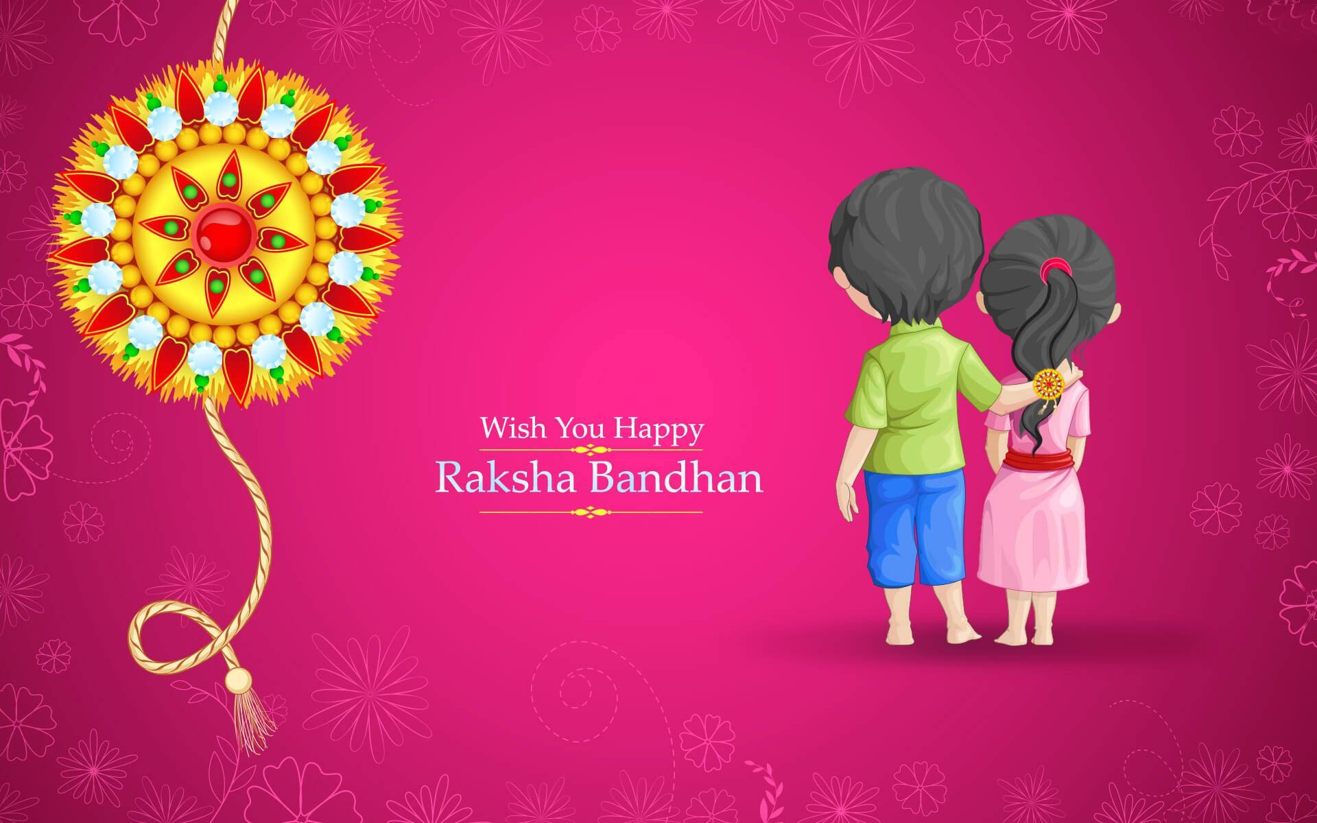 Wish you happy Raksha Bandhan