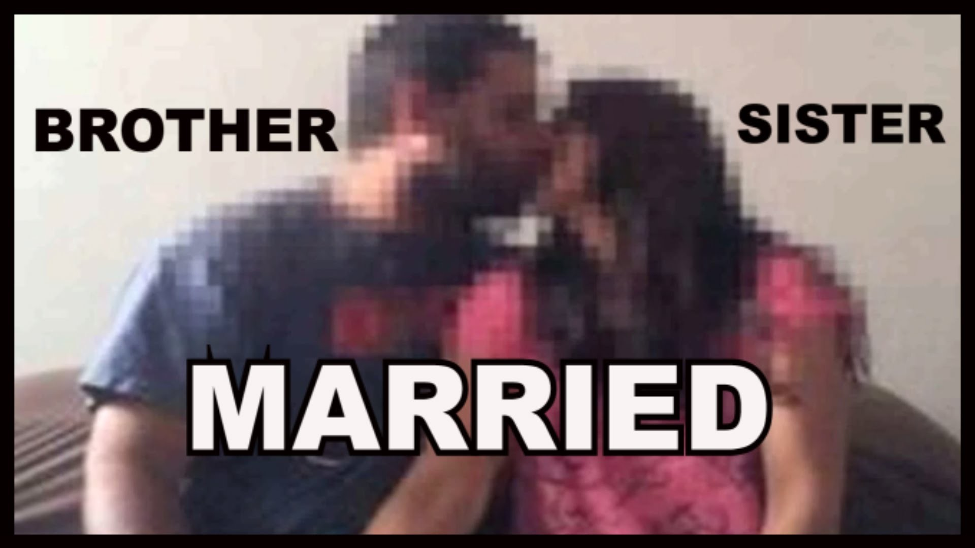 This Brother Is Sleeping With His Sister – And He Married Her – YouTube