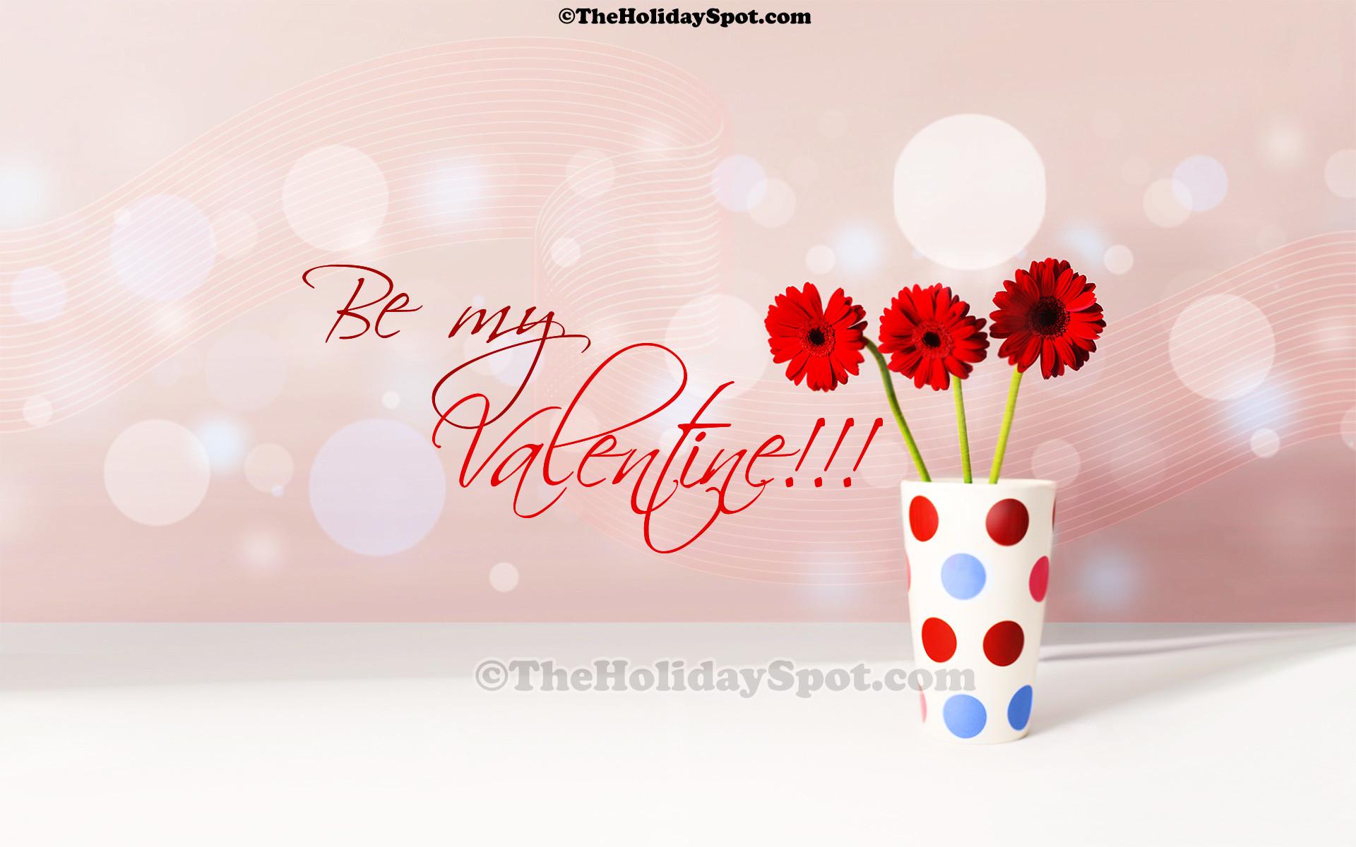 Valentine Wallpaper – Be my Valenine