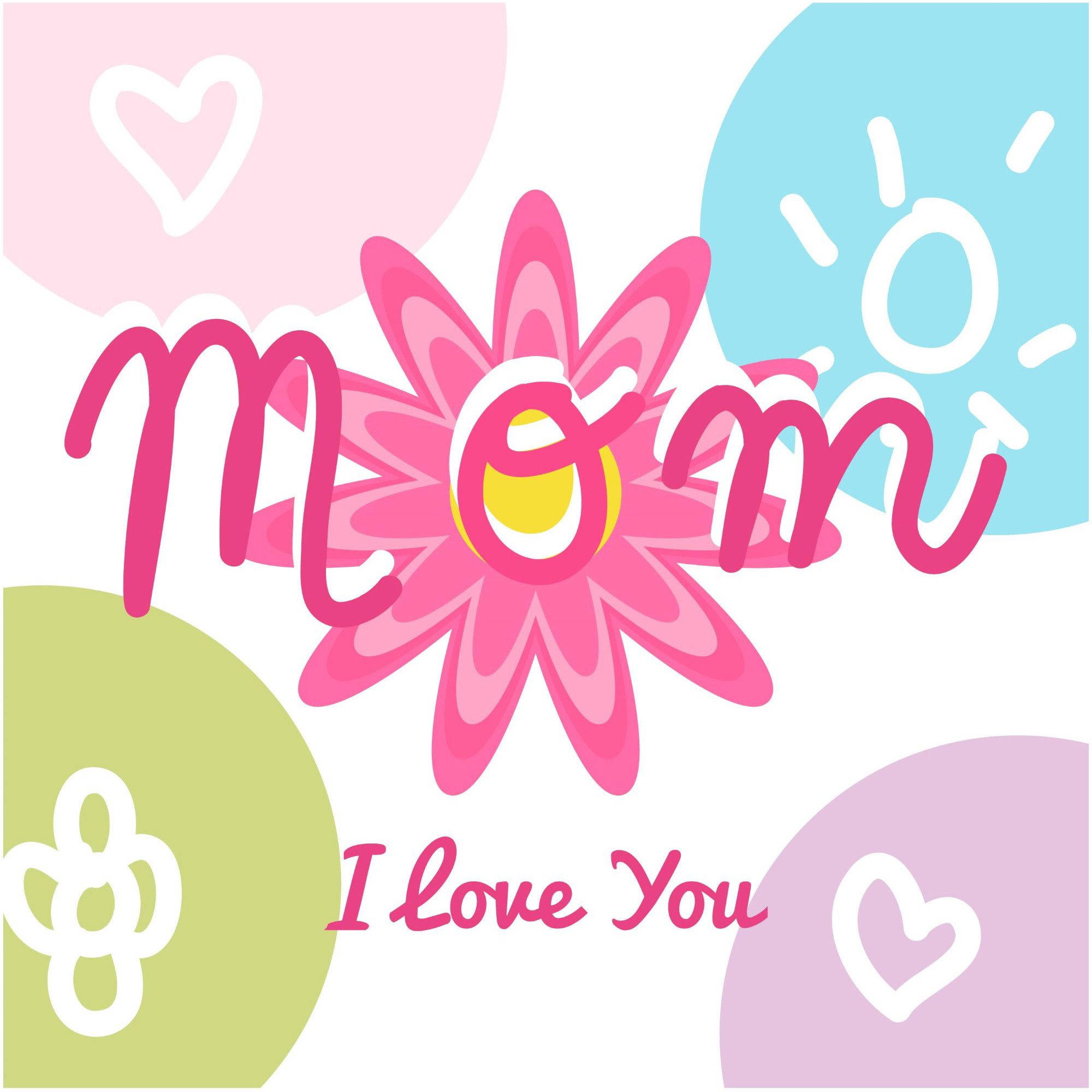 Happy Mothers's Day, I love you so much greeting cards