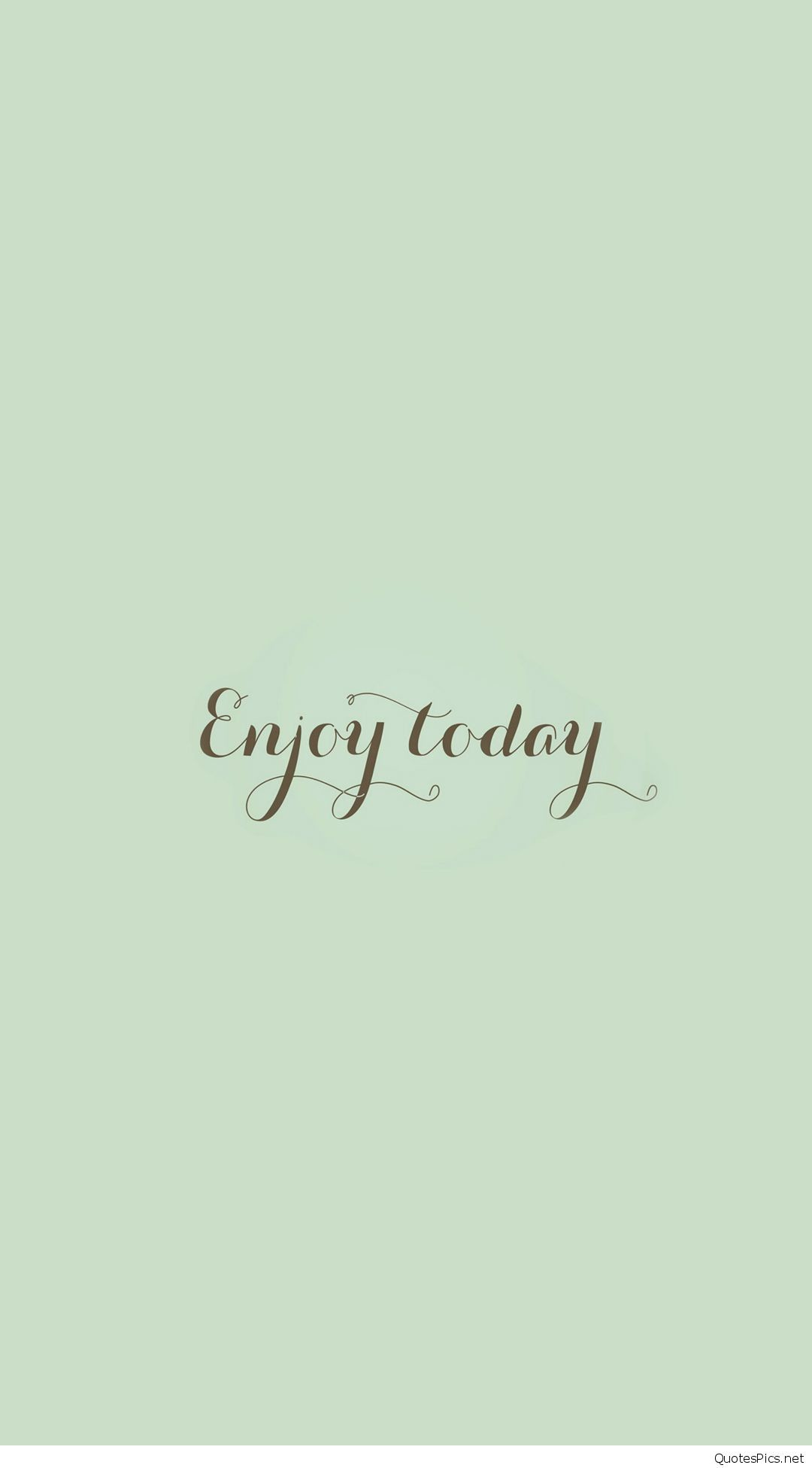 Enjoy-Today-Love-Art-Quote-Simple-iphone-6-.  1c27760ad3d7cb81c0668d0a1436f17f