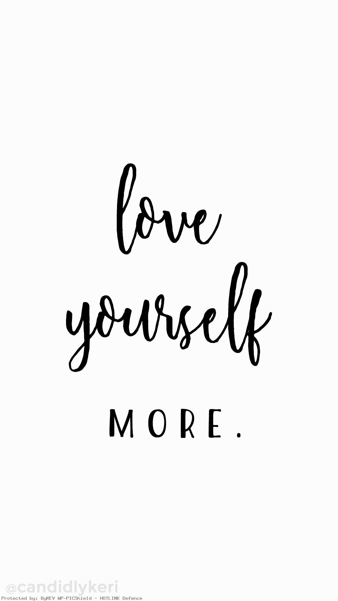 Love-Yourself-More-Quote-inspirational-self-love-you-