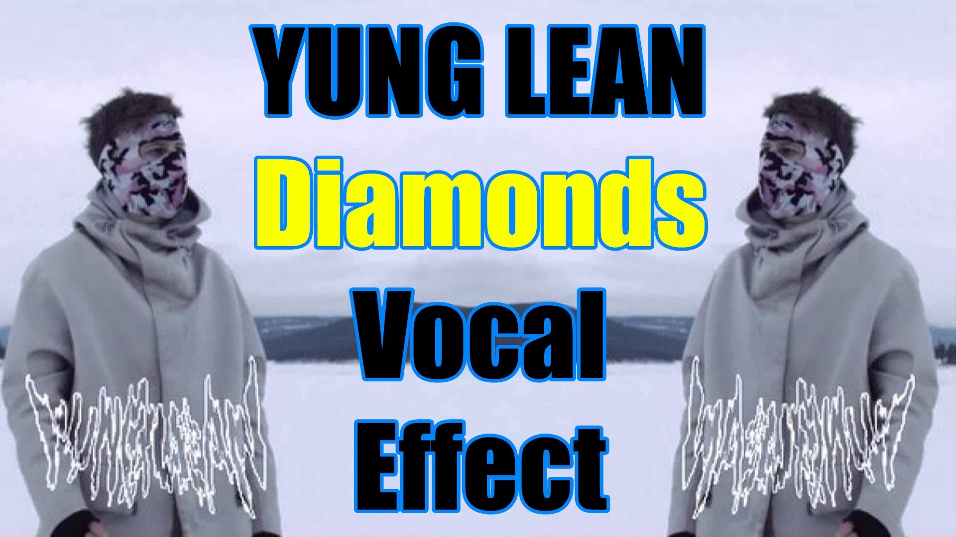 Vocal Effect Tutorial – Yung Lean ( Diamonds )