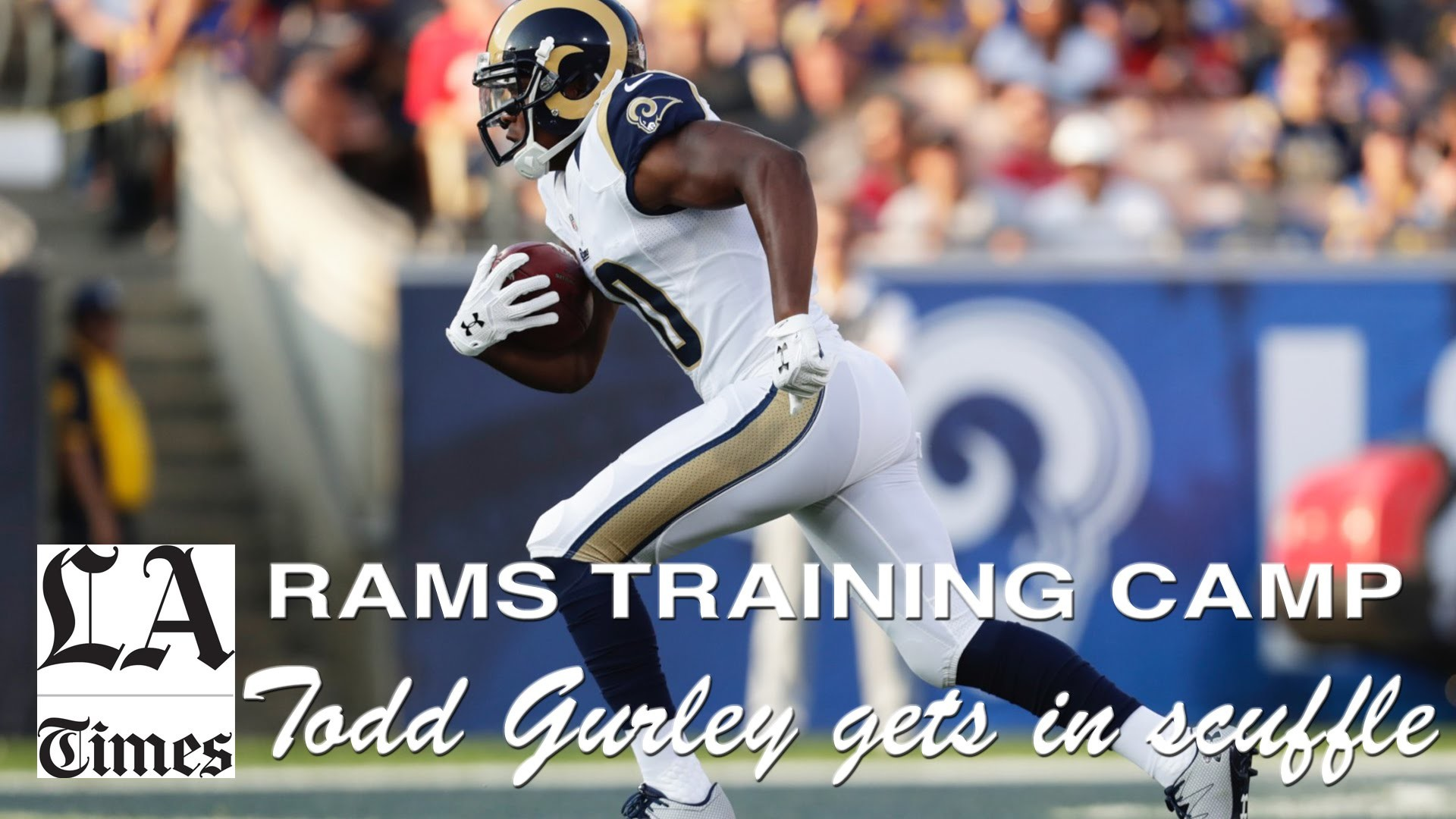 Todd Gurley, Rams players break out in scuffle during practice