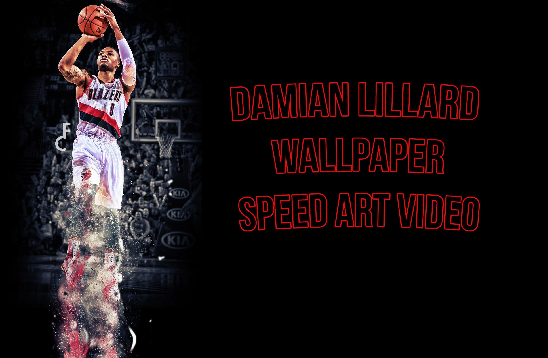 Damian Lillard wallpaper speed art video