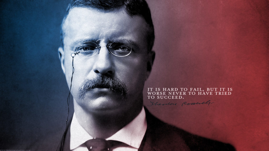 Wednesday Wallpaper: Failure vs Success by Teddy Roosevelt