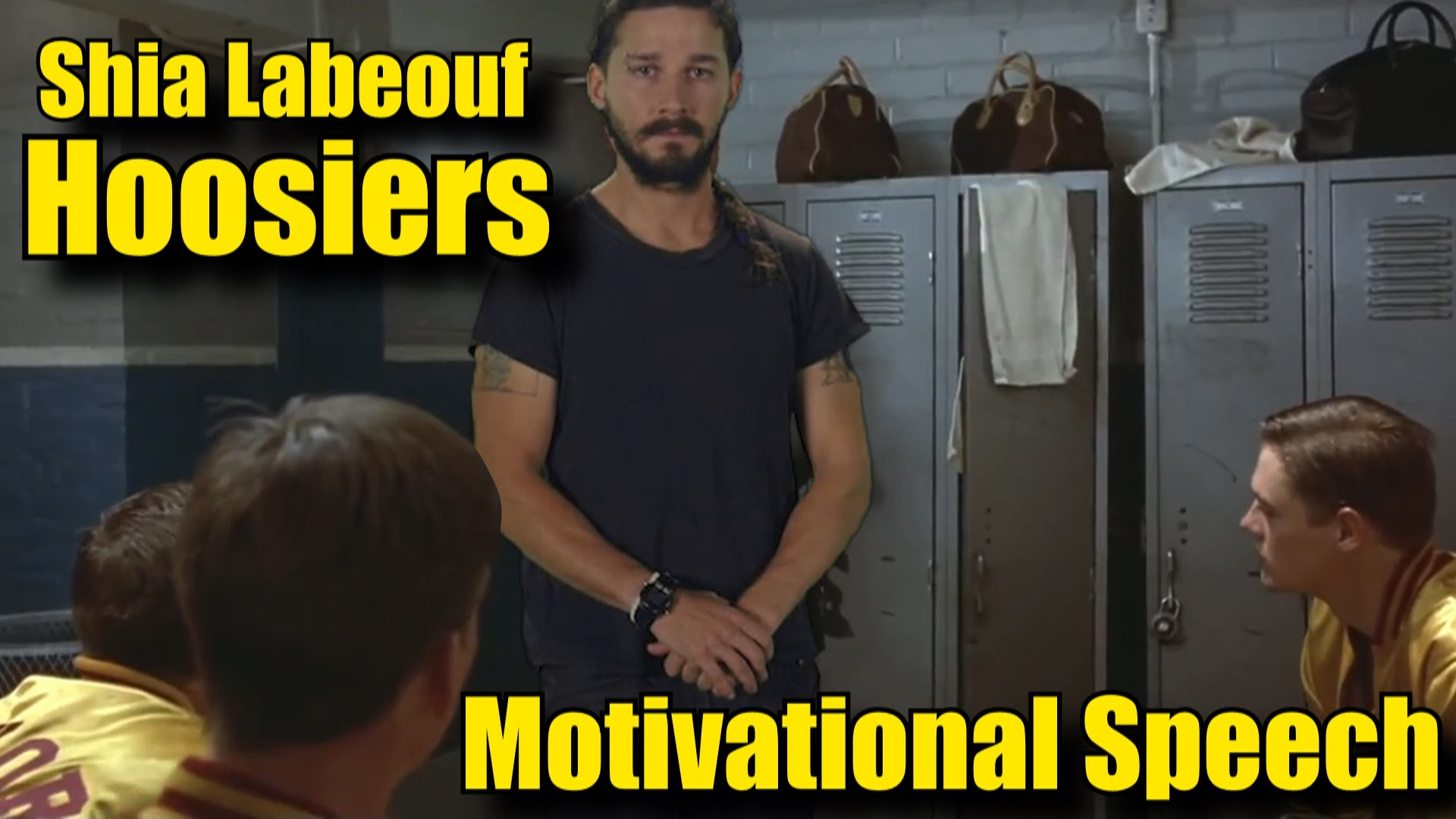 Shia LaBeouf Hoosiers Motivational Speech