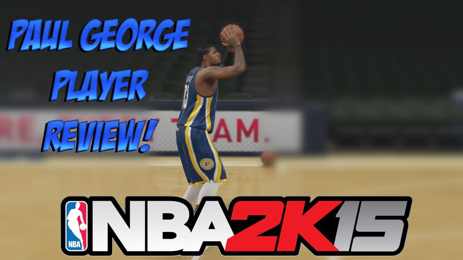 NBA 2K15 Paul George Player Review! NBA 2K15 PG-13