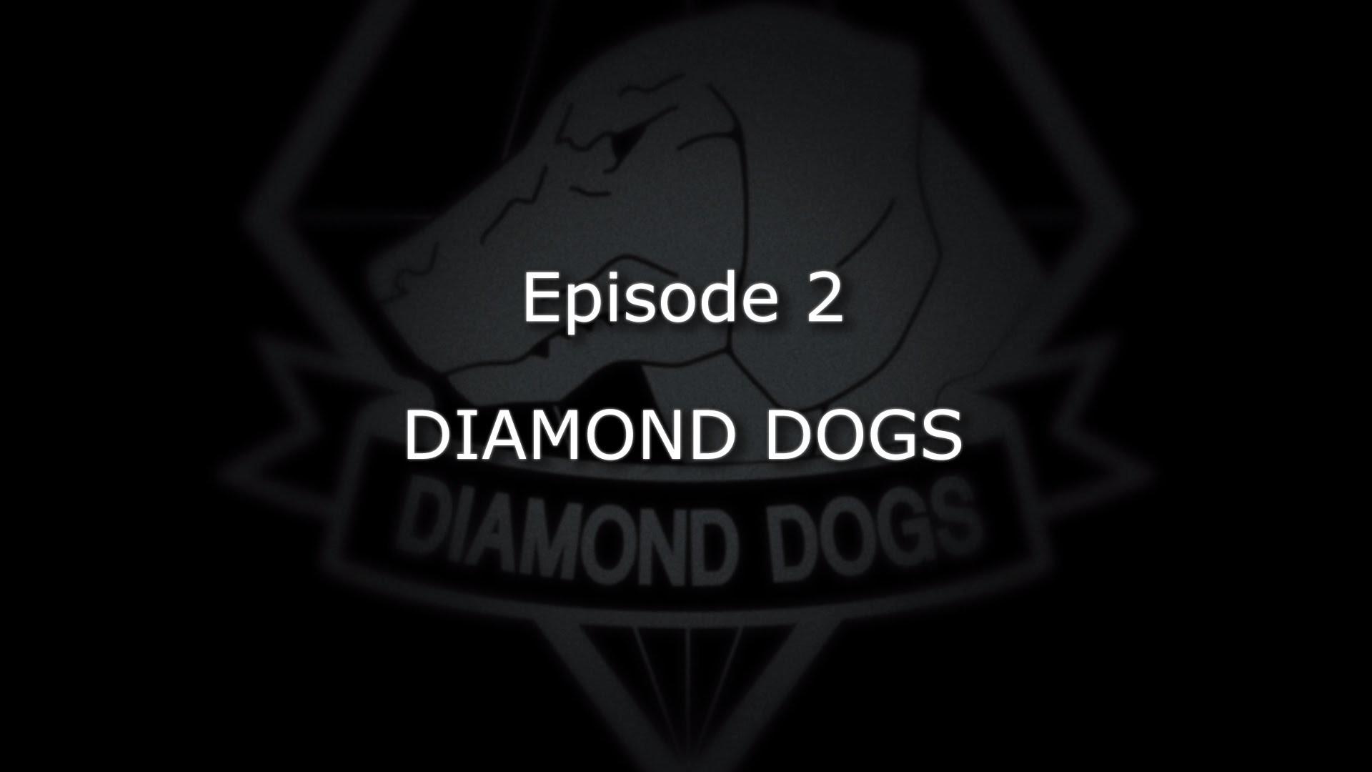 Episode 2: Diamond Dogs   MGSV:TPP