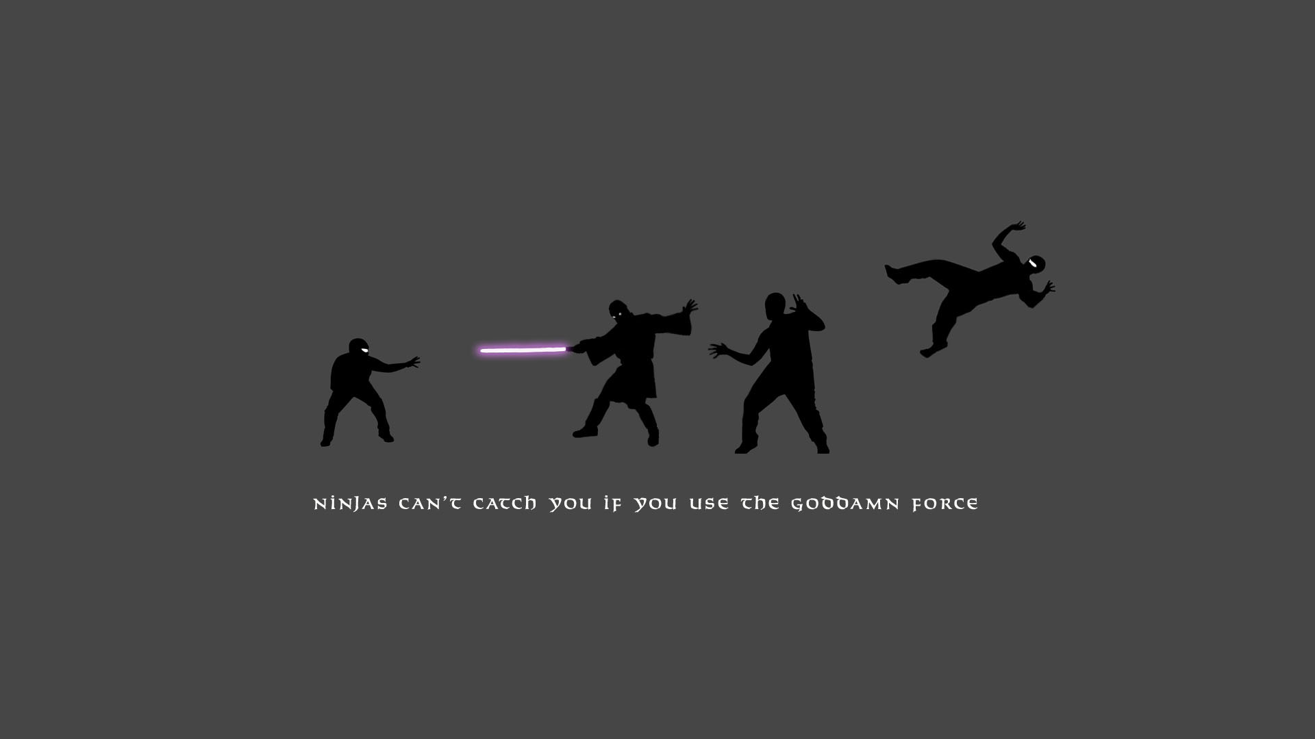 Ninjas can't get you if you use the force · Star Wars WallpaperCheshire …