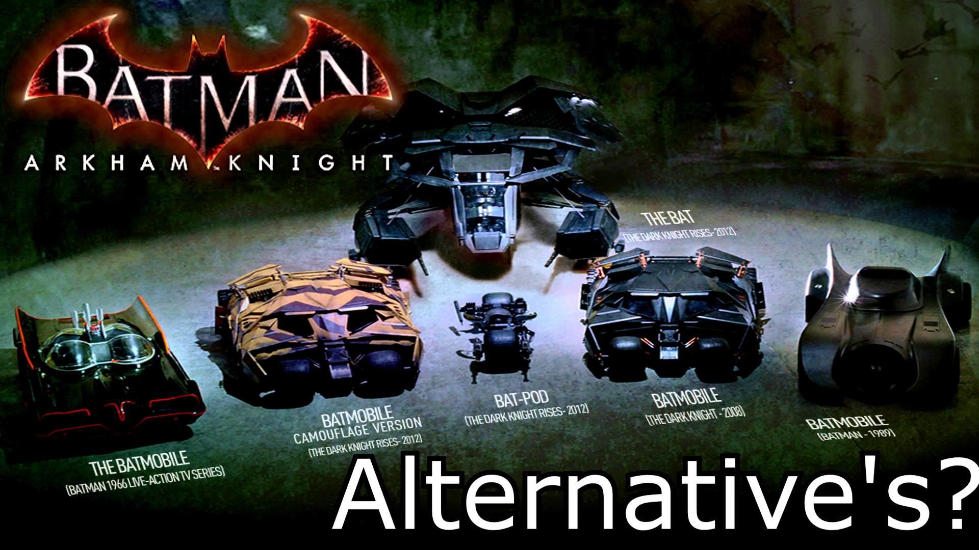 Batman Arkham Knight: Alternative Vehicles Possible Ideas :) 4K HD TRUE HD  QUALITY