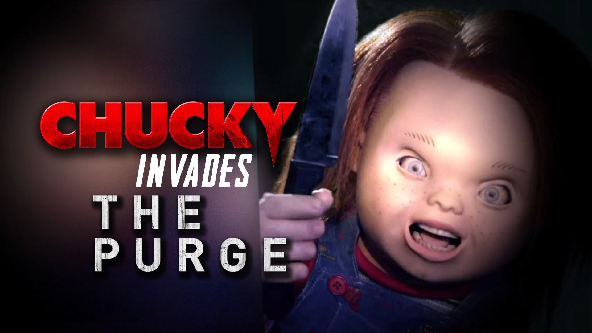 Video – Chucky Invades The Purge – Horror Movie MashUp (2013) Film HD    Child's Play Wiki   FANDOM powered by Wikia