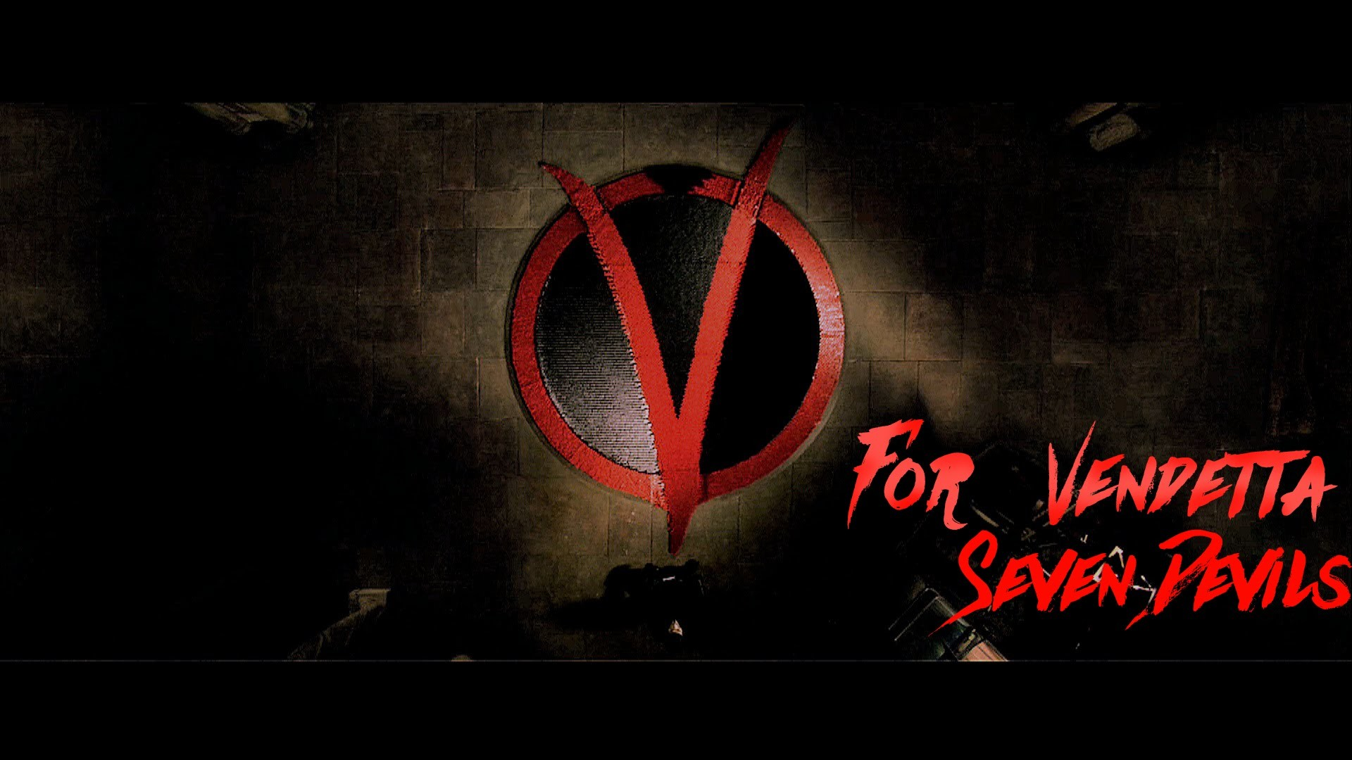 V for Vendetta – Seven devils