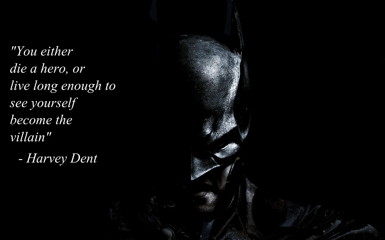 Harvey Dent Quote on a Batman background [2880×1800] …