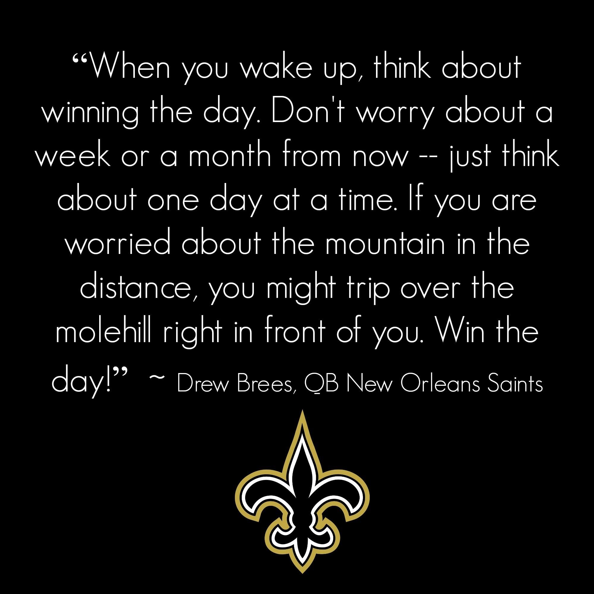 … Drew Brees Saints Quote …