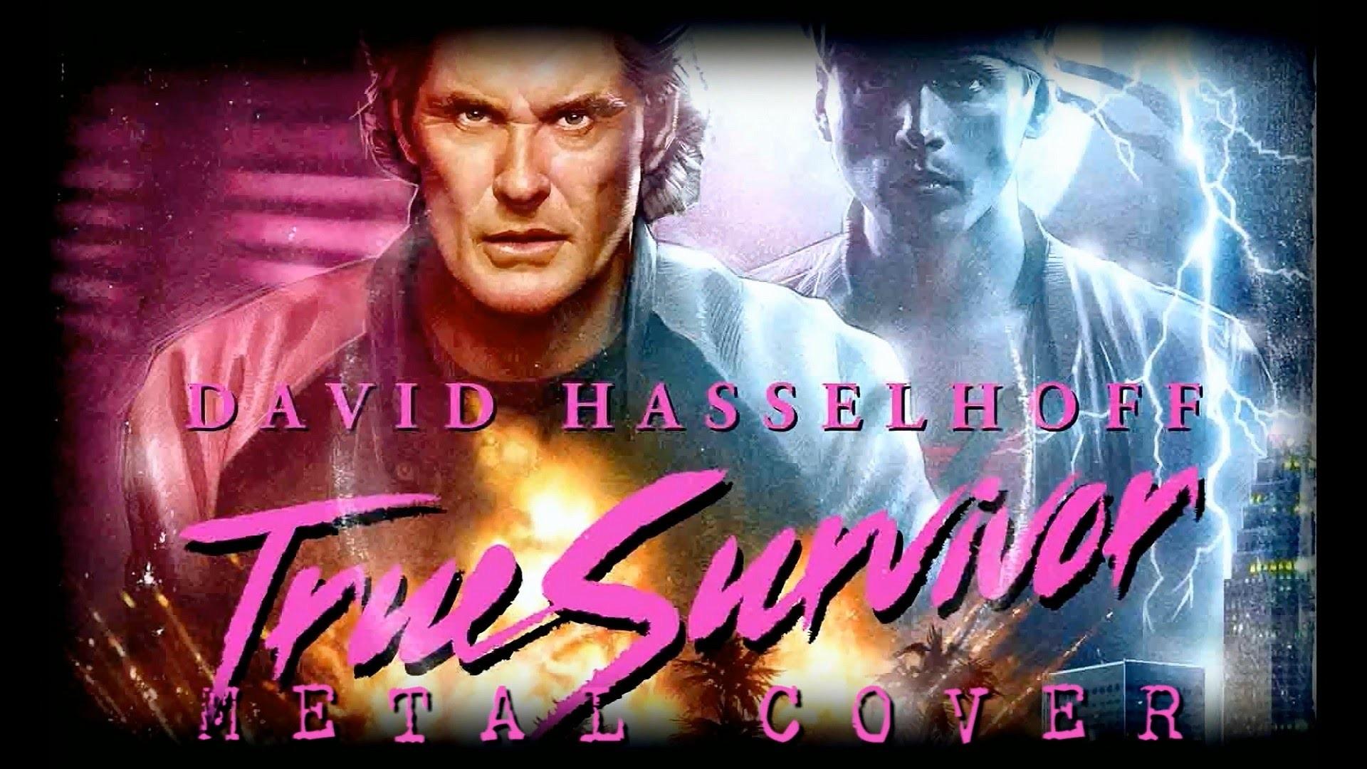 David Hasselhoff – True Survivor (Kung Fury Metal Cover feat. Sergio de  Prado)