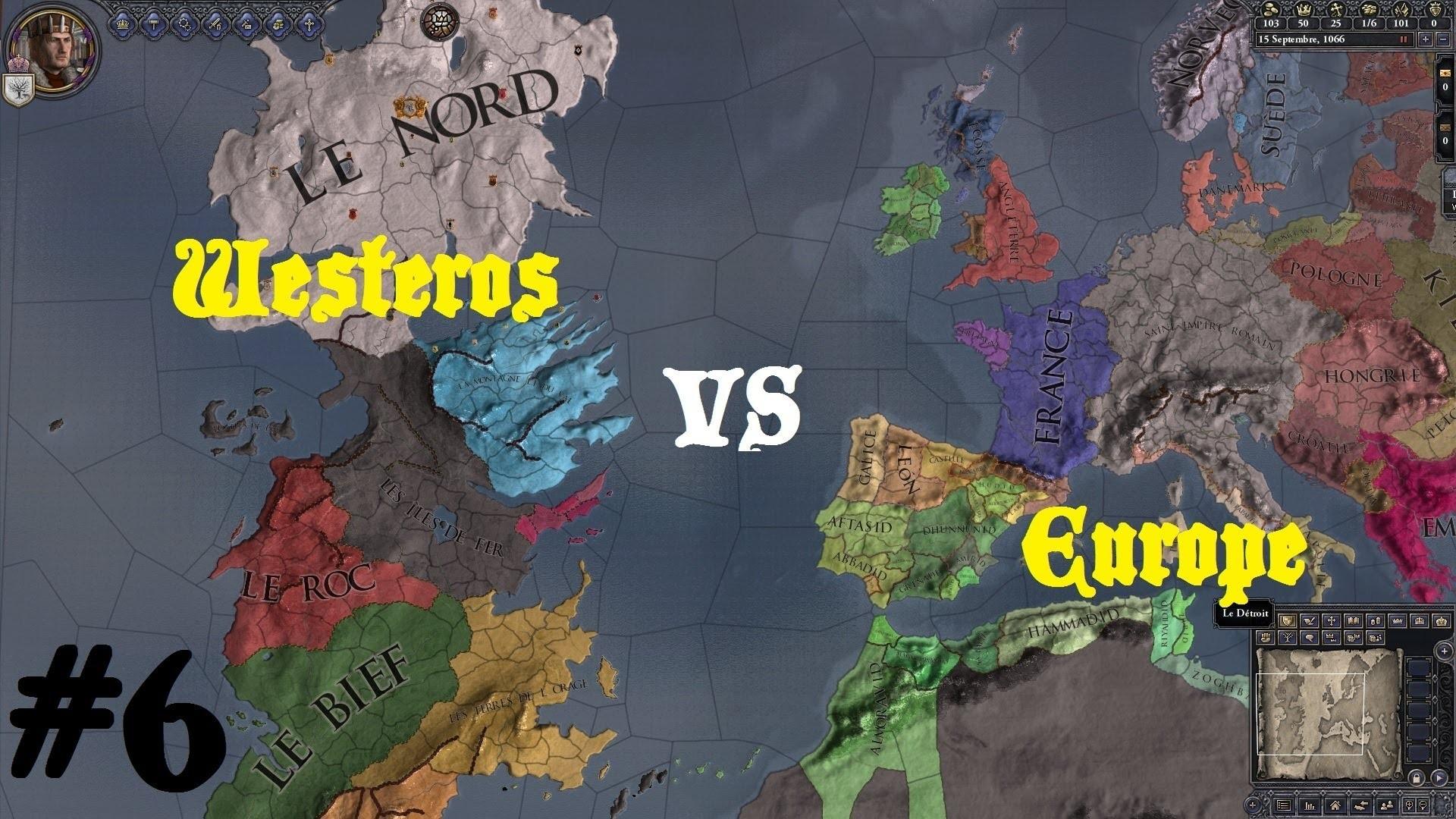 Crusader Kings 2 – Game of Thrones : Westeros vs L'Europe #6 ! Par Uneuro