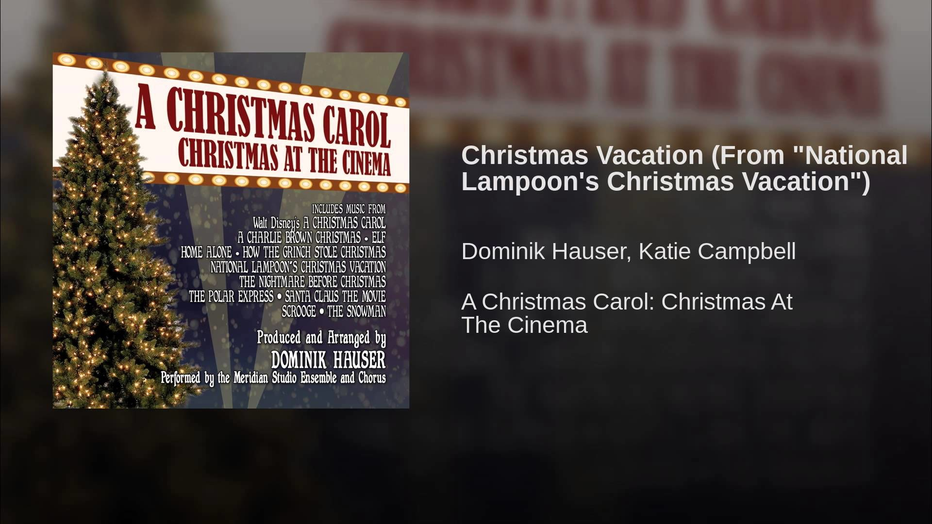 """Christmas Vacation (From """"National Lampoon's Christmas Vacation"""")"""