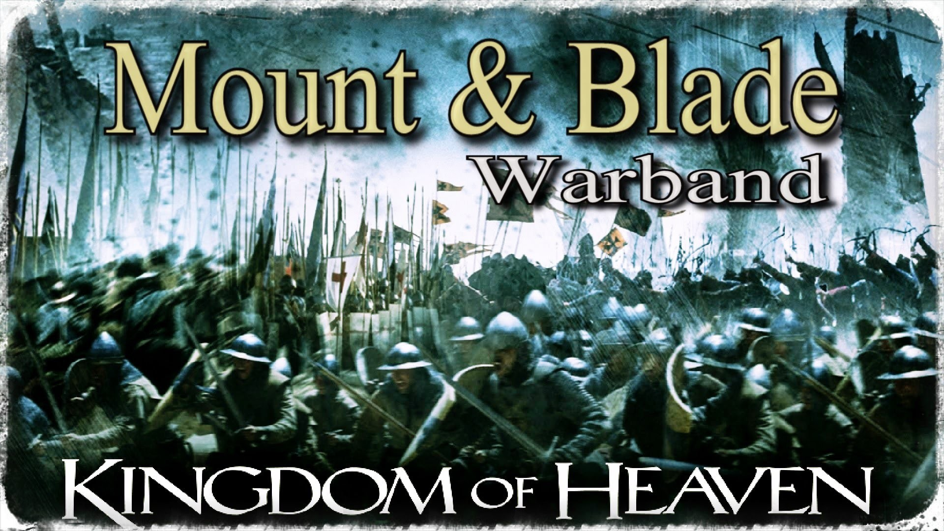 Kingdom of Heaven Tribute Mount and Blade Warband