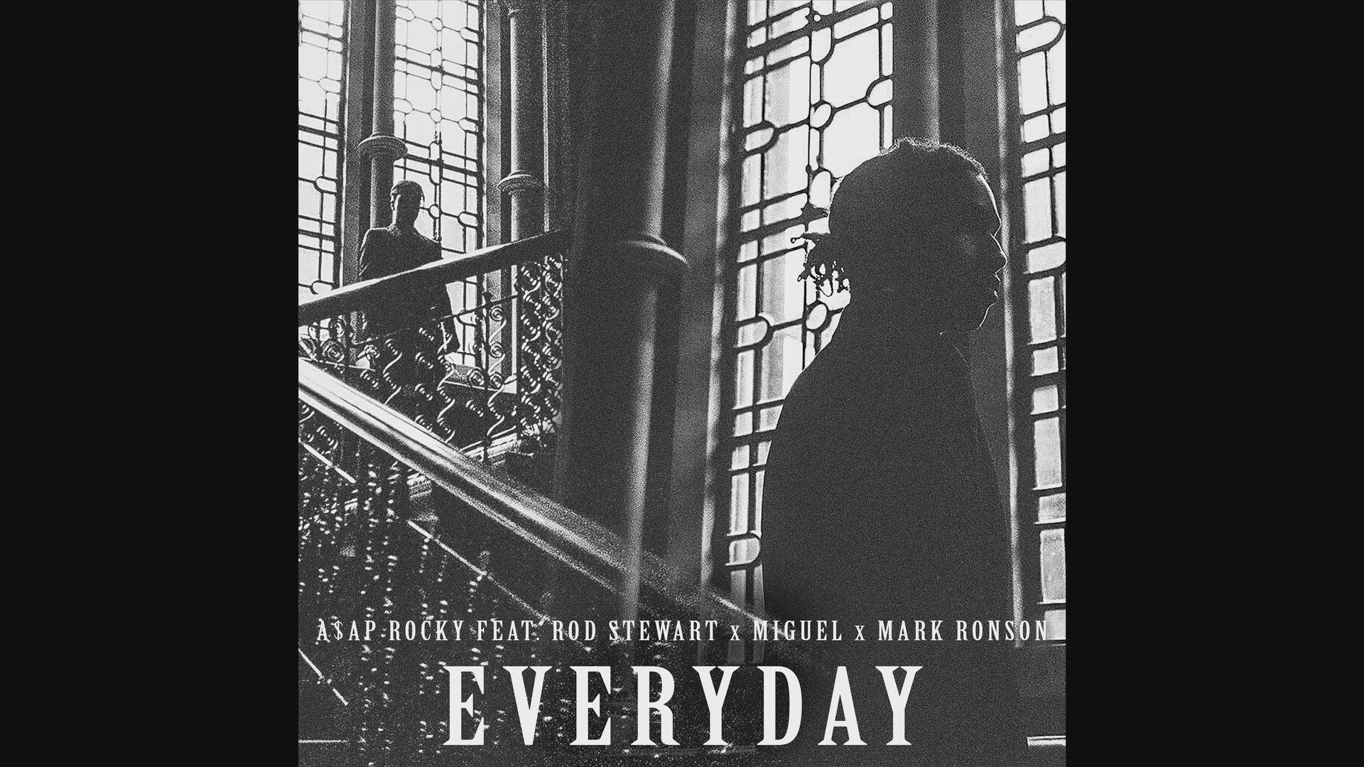 A$ap Rocky – Everyday Ft. Rod Steward & Mark Ronson Audio