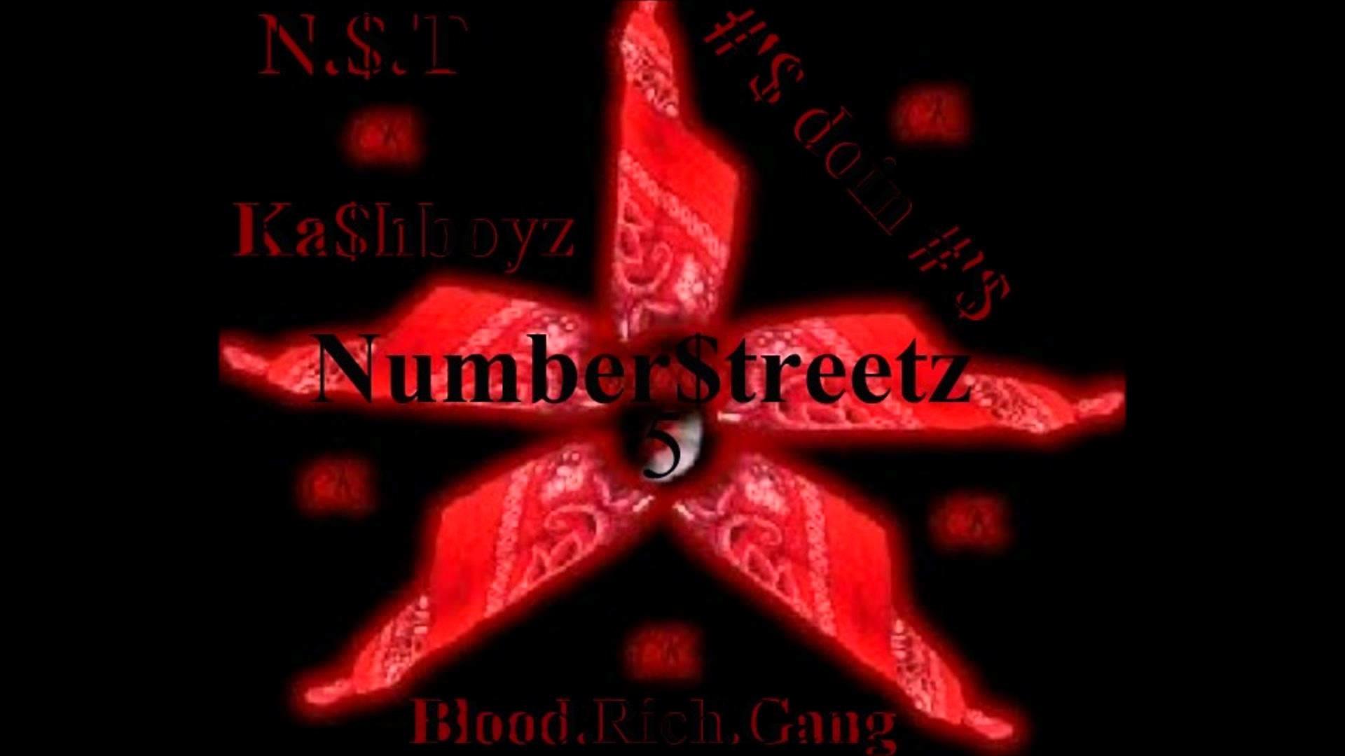 Numberstreet Kashboyz Blood Rich Gang