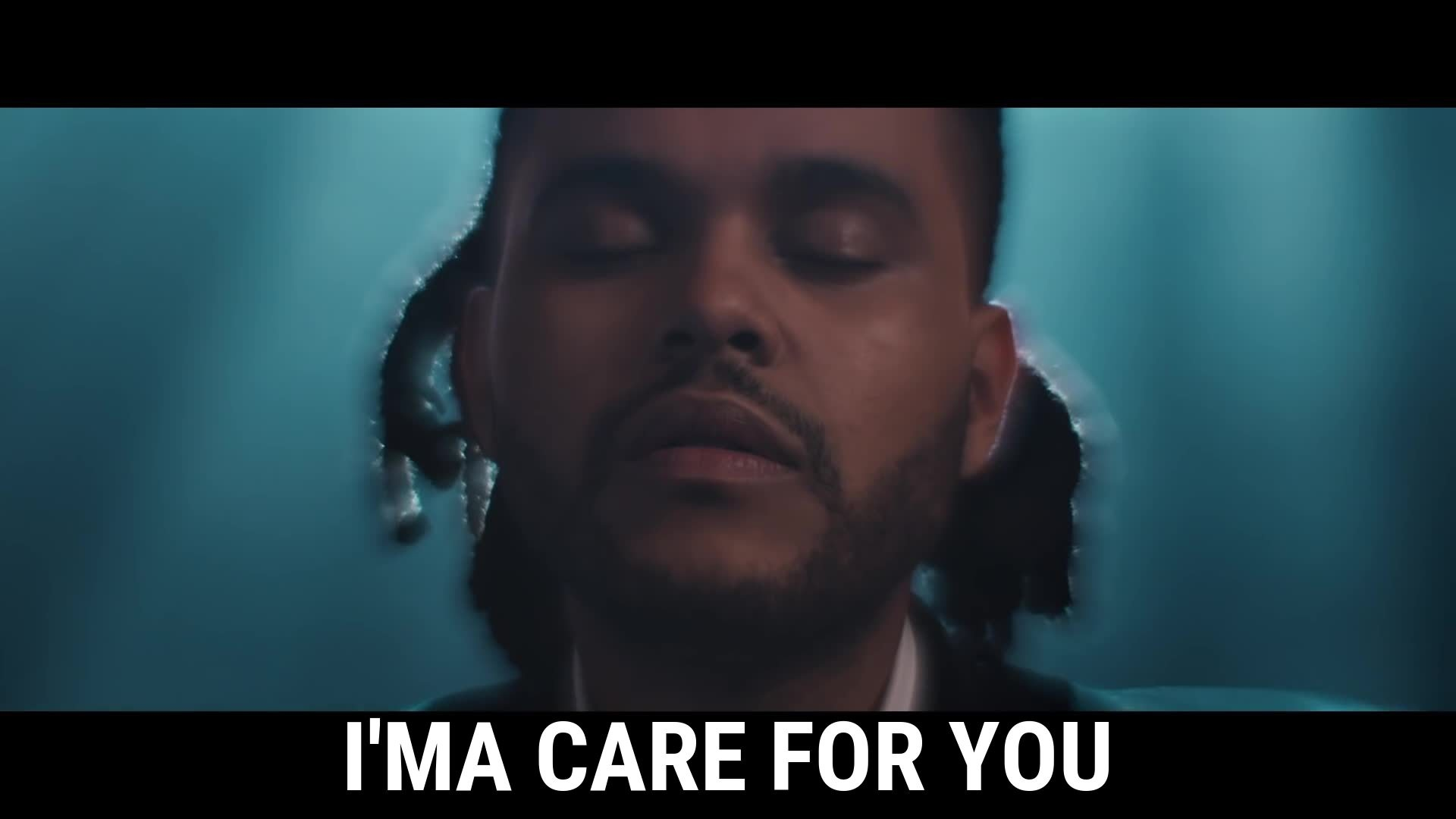 I'ma care for you / The Weeknd