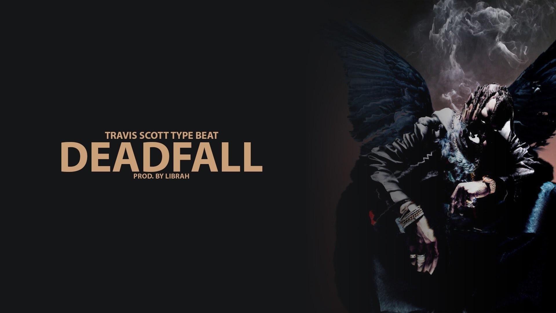 Travis Scott Birds In The Trap Sing McKnight Type Beat | DeadFall (Prod.