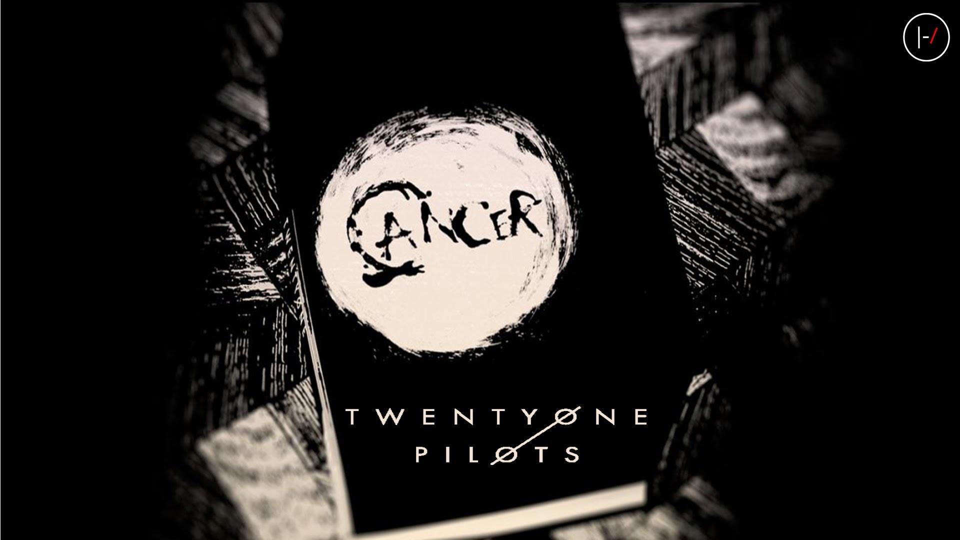 Twenty One Pilots – Cancer (Lyrics)
