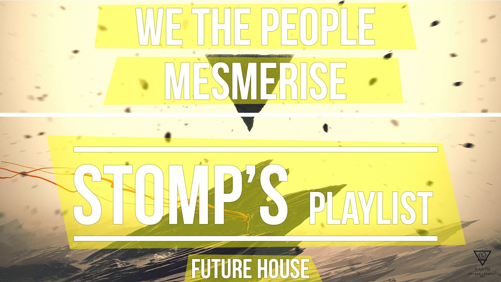 We The People – Mesmerise