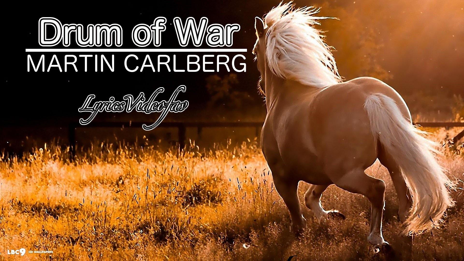 Drums Of War – Martin Carlberg (Modern Country Music) @LyricsVideoFav