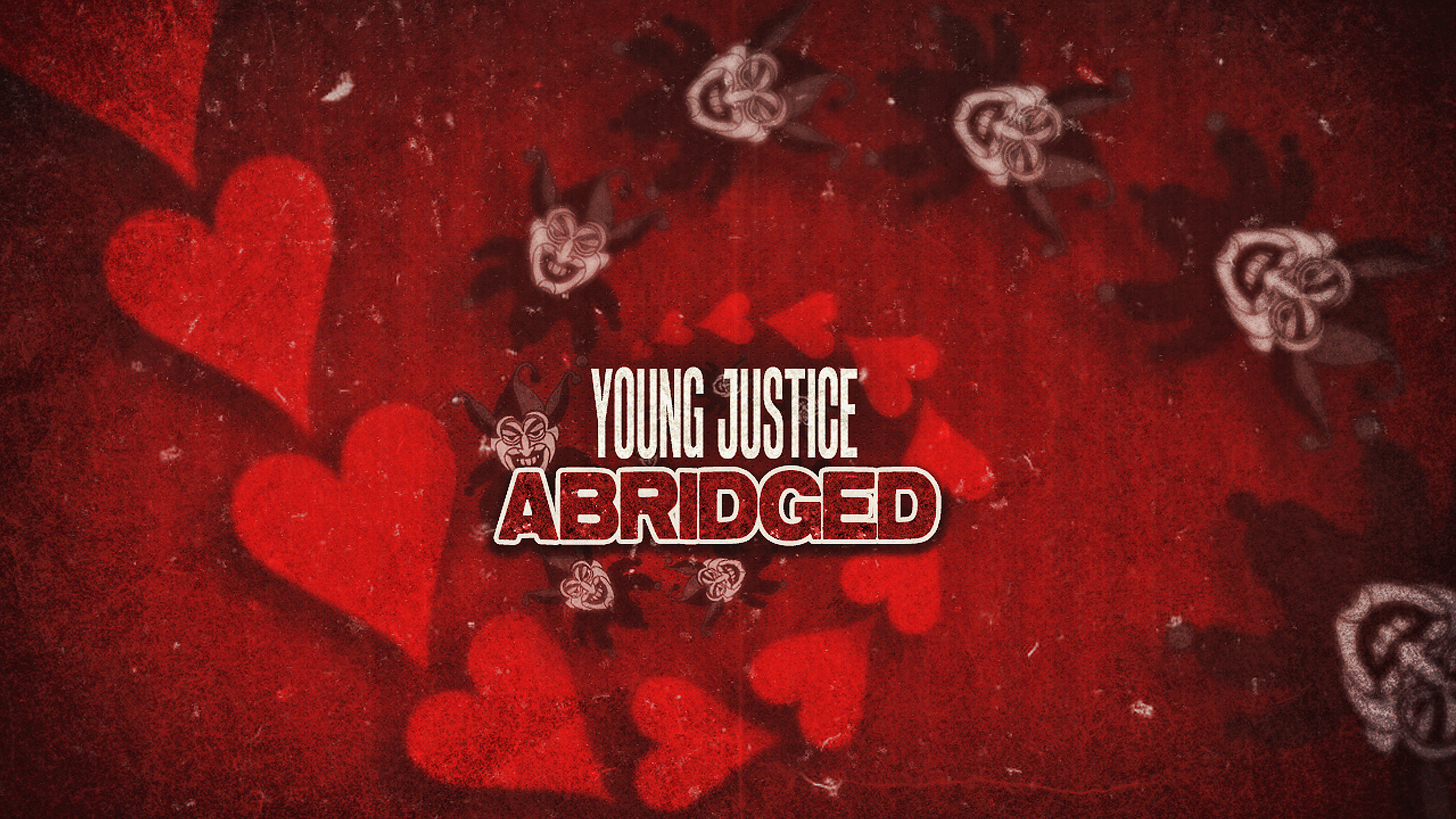 YJ Abridged Ep7: Shades of Red – All Parts