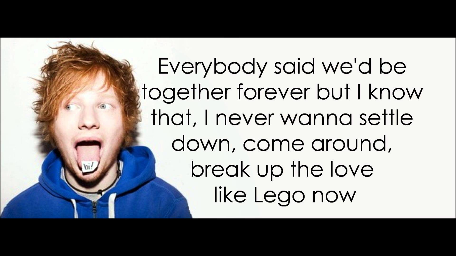 Ed Sheeran – UNI (Lyrics)