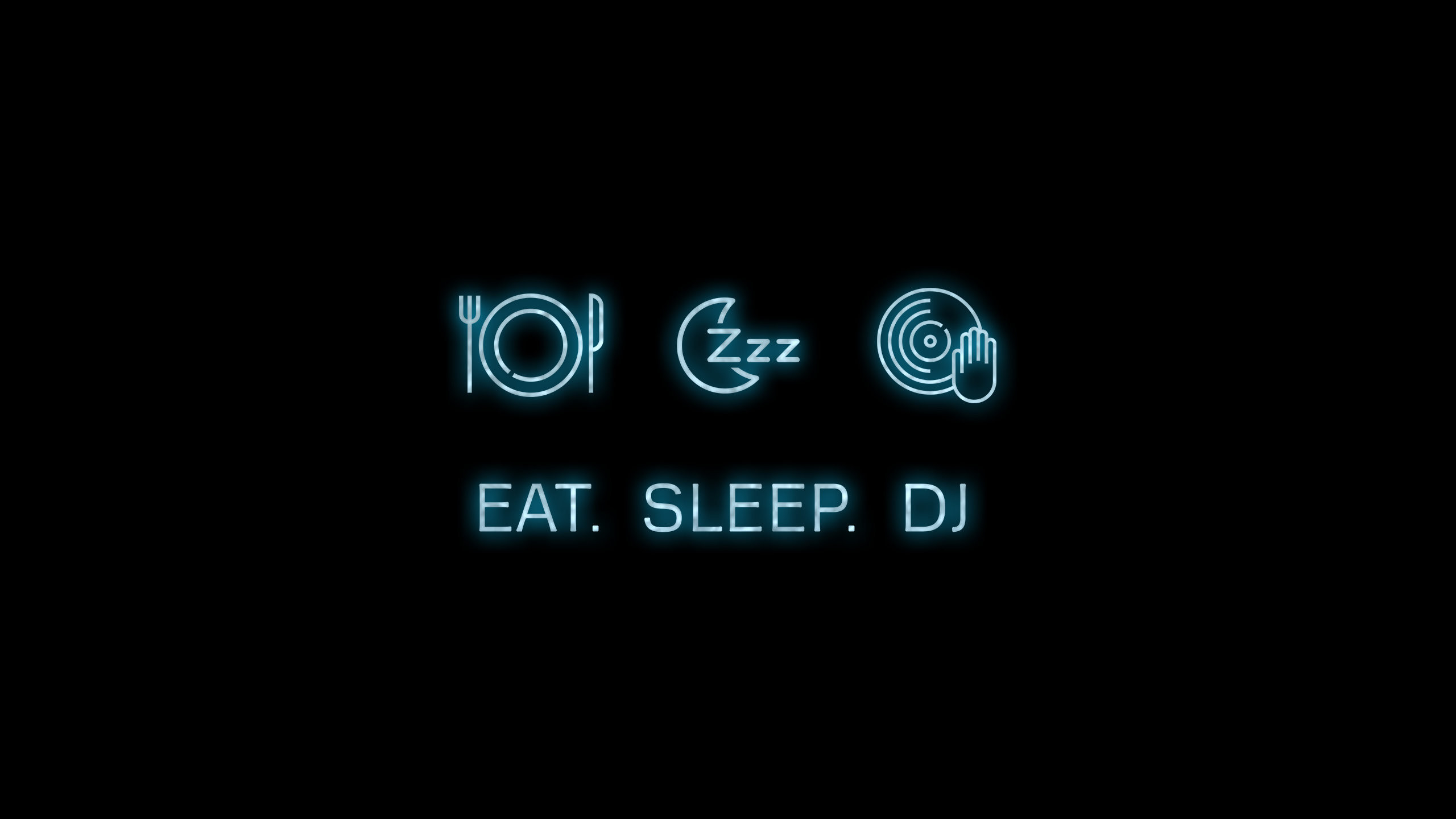 Eat, Sleep, DJ