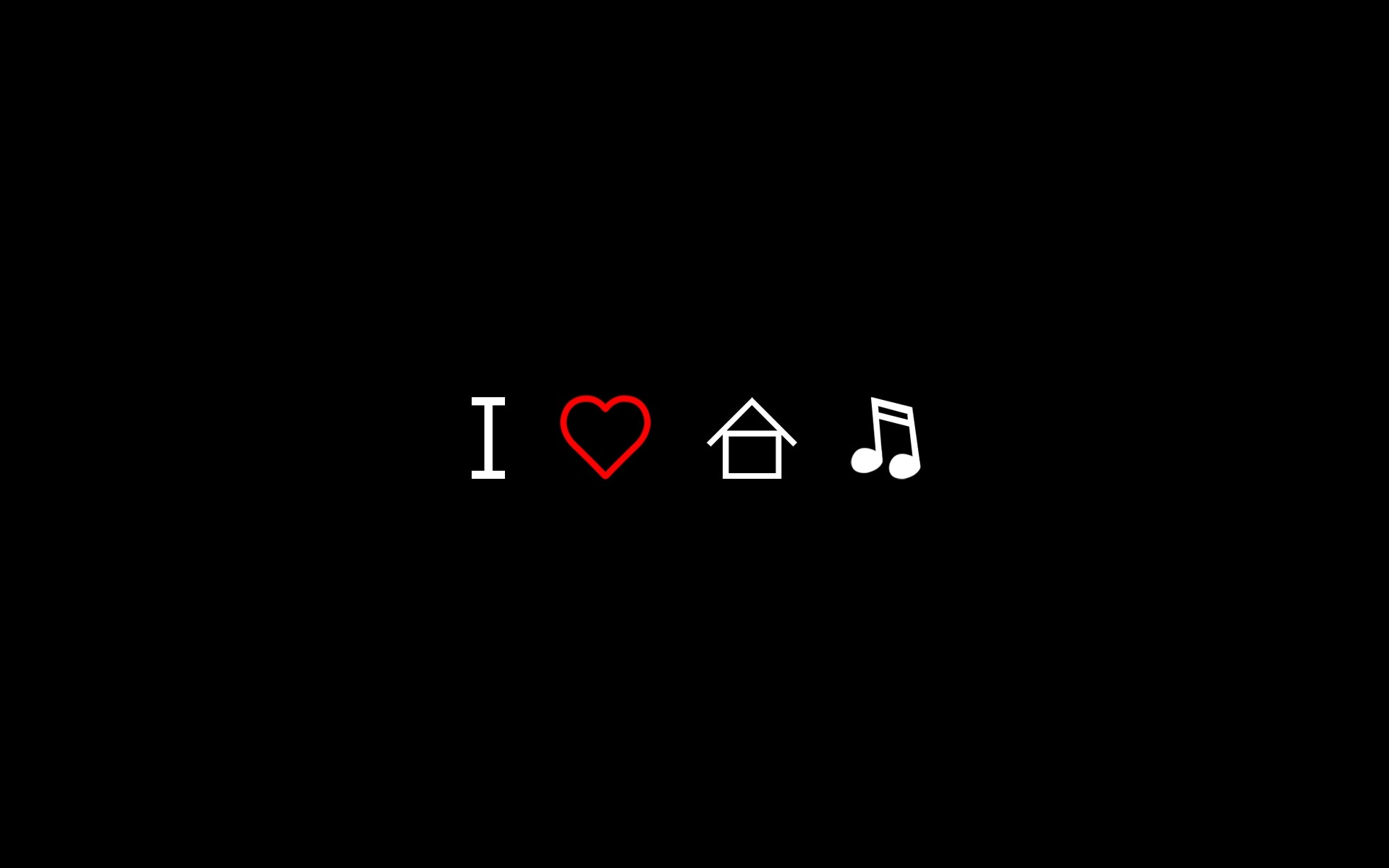 Download the I Love House Music Wallpaper, I Love House Music .