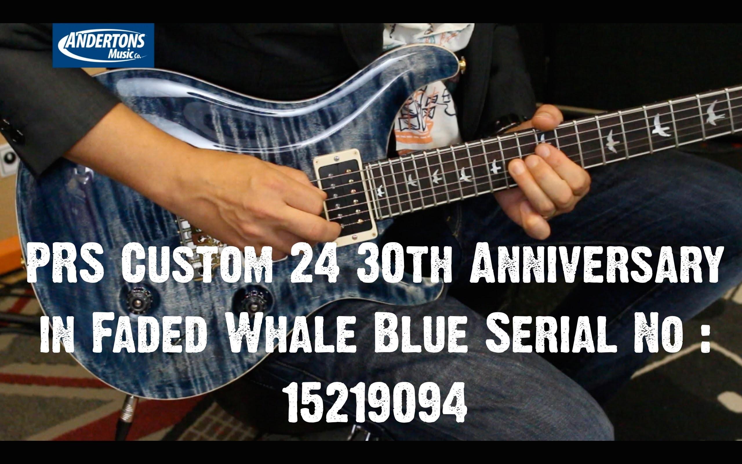 Top Shelf Guitars – PRS Custom 24 30th Anniversary in Faded Whale Blue  Serial No : 15219094 – YouTube