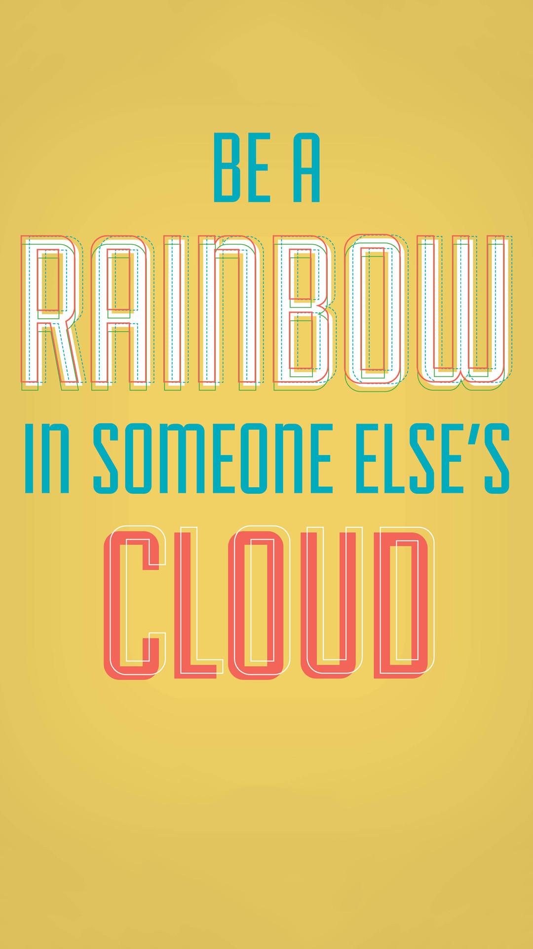 Be A Rainbow Motivational iPhone 6 Plus HD Wallpaper …