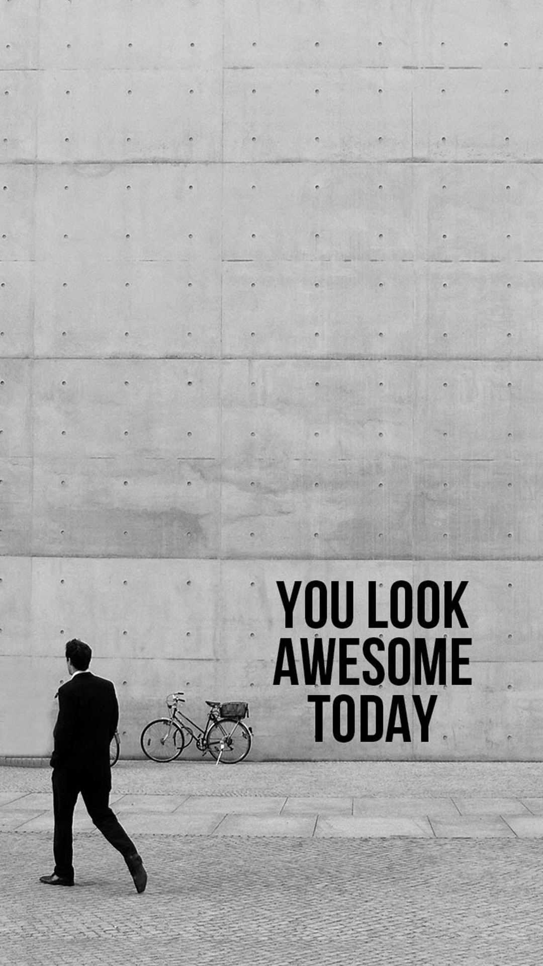 You Look Awesome Today iPhone 6 wallpaper